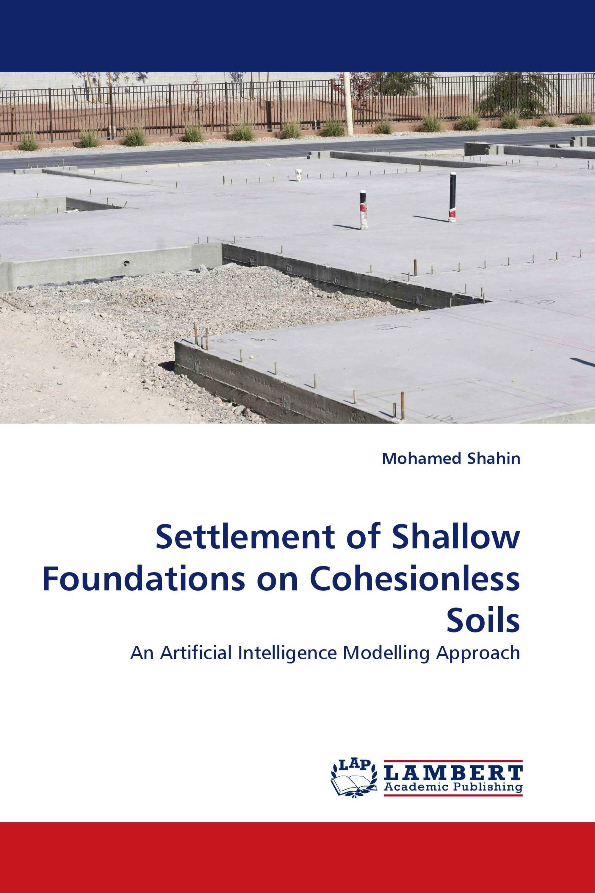 Settlement of Shallow Foundations on Cohesionless Soils