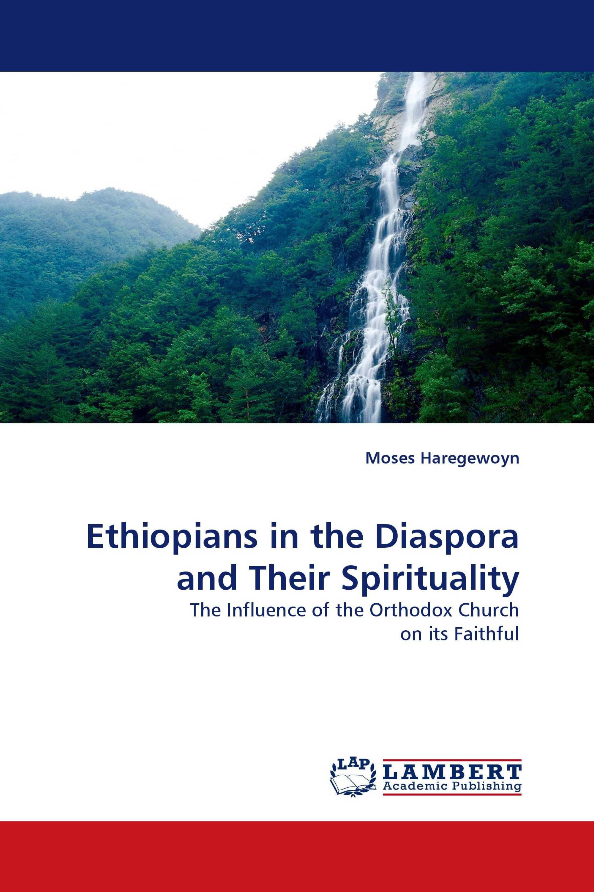 Ethiopians in the Diaspora and Their Spirituality