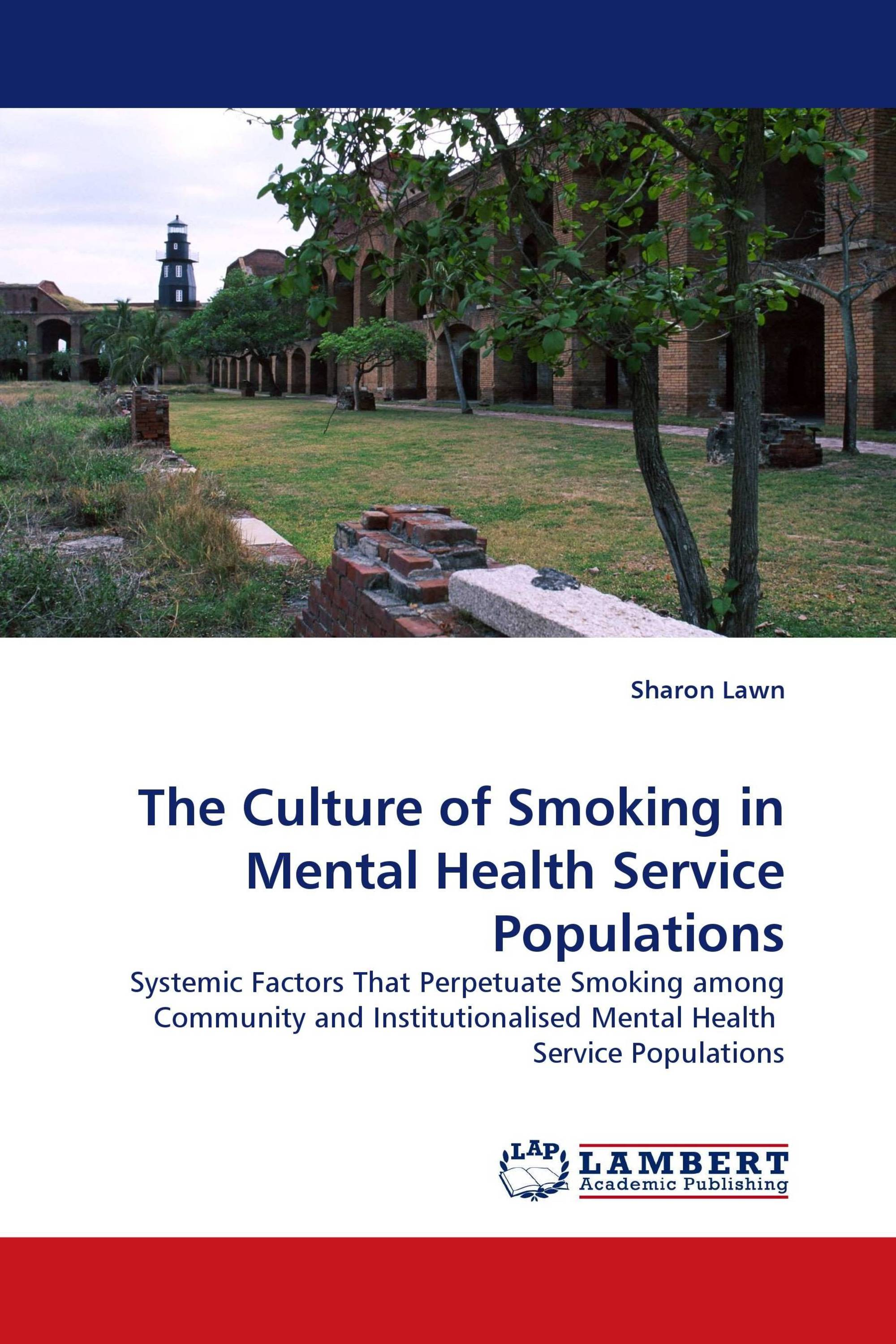 The Culture of Smoking in Mental Health Service Populations