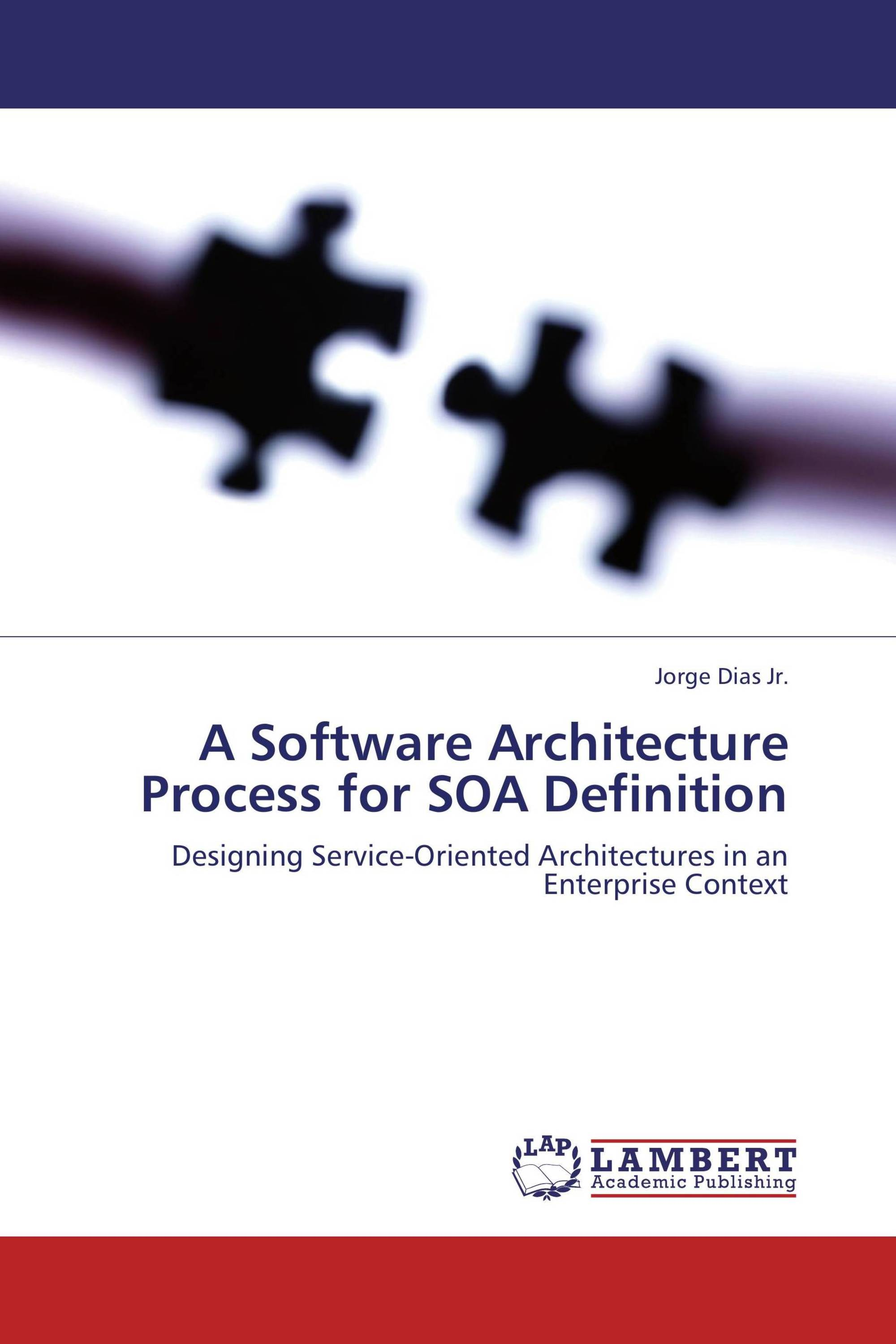 A Software Architecture Process for SOA Definition