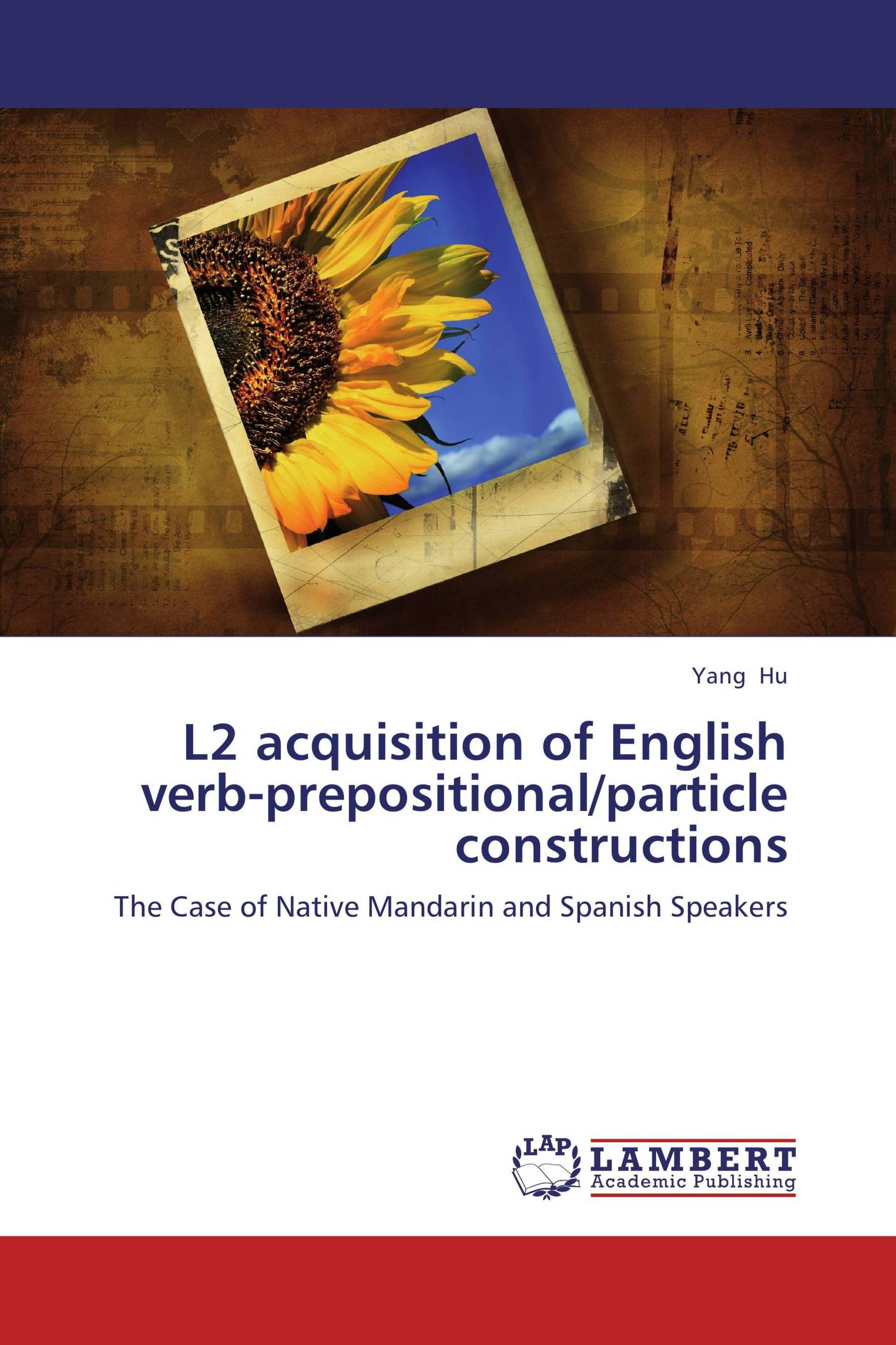 L2 acquisition of English verb-prepositional/particle constructions