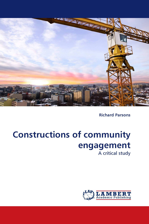 Constructions of community engagement