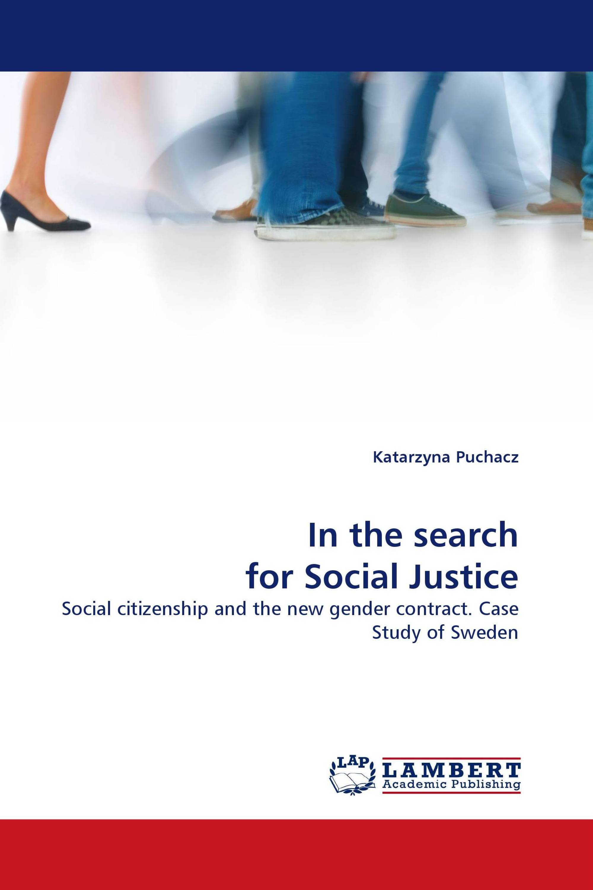 In the search for Social Justice