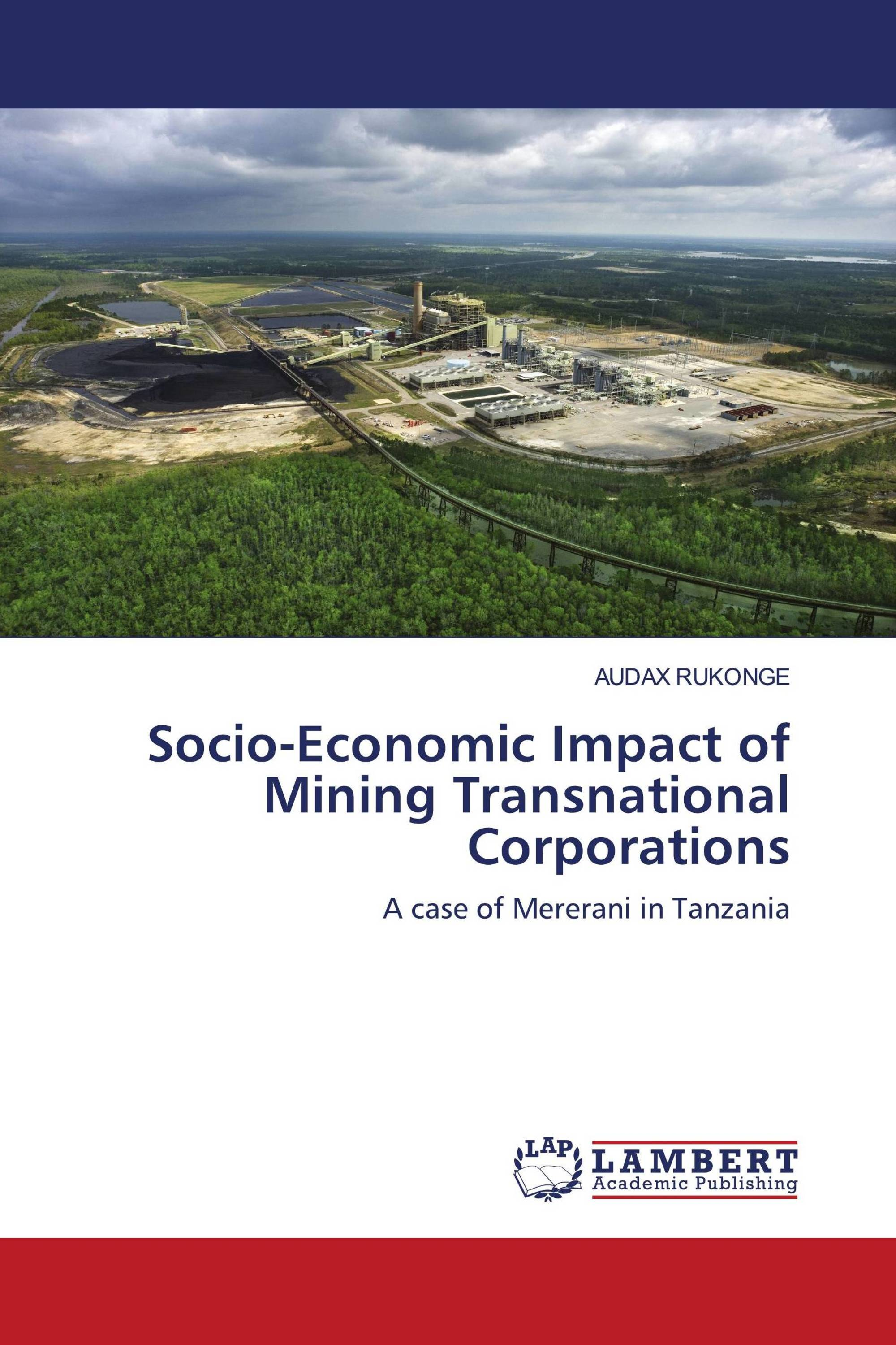 Socio-Economic Impact of Mining Transnational Corporations