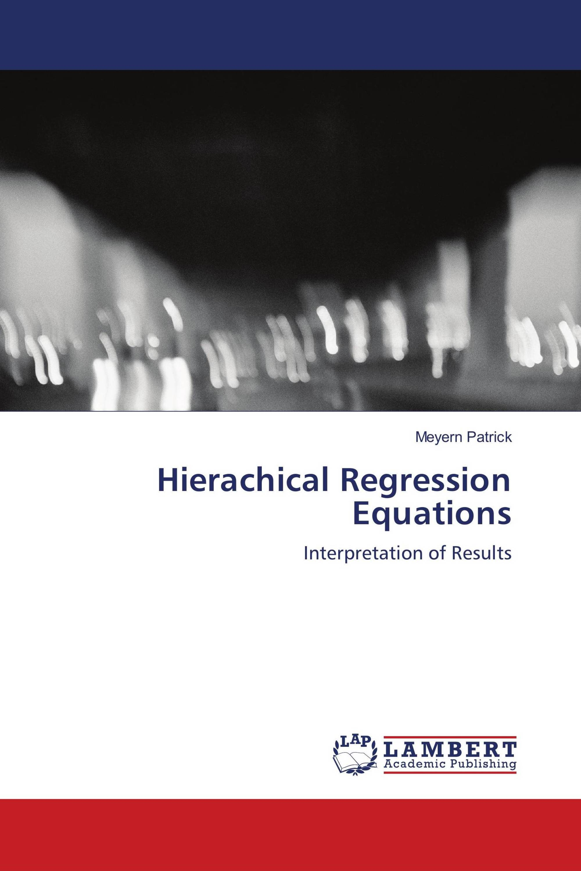 Hierachical Regression Equations
