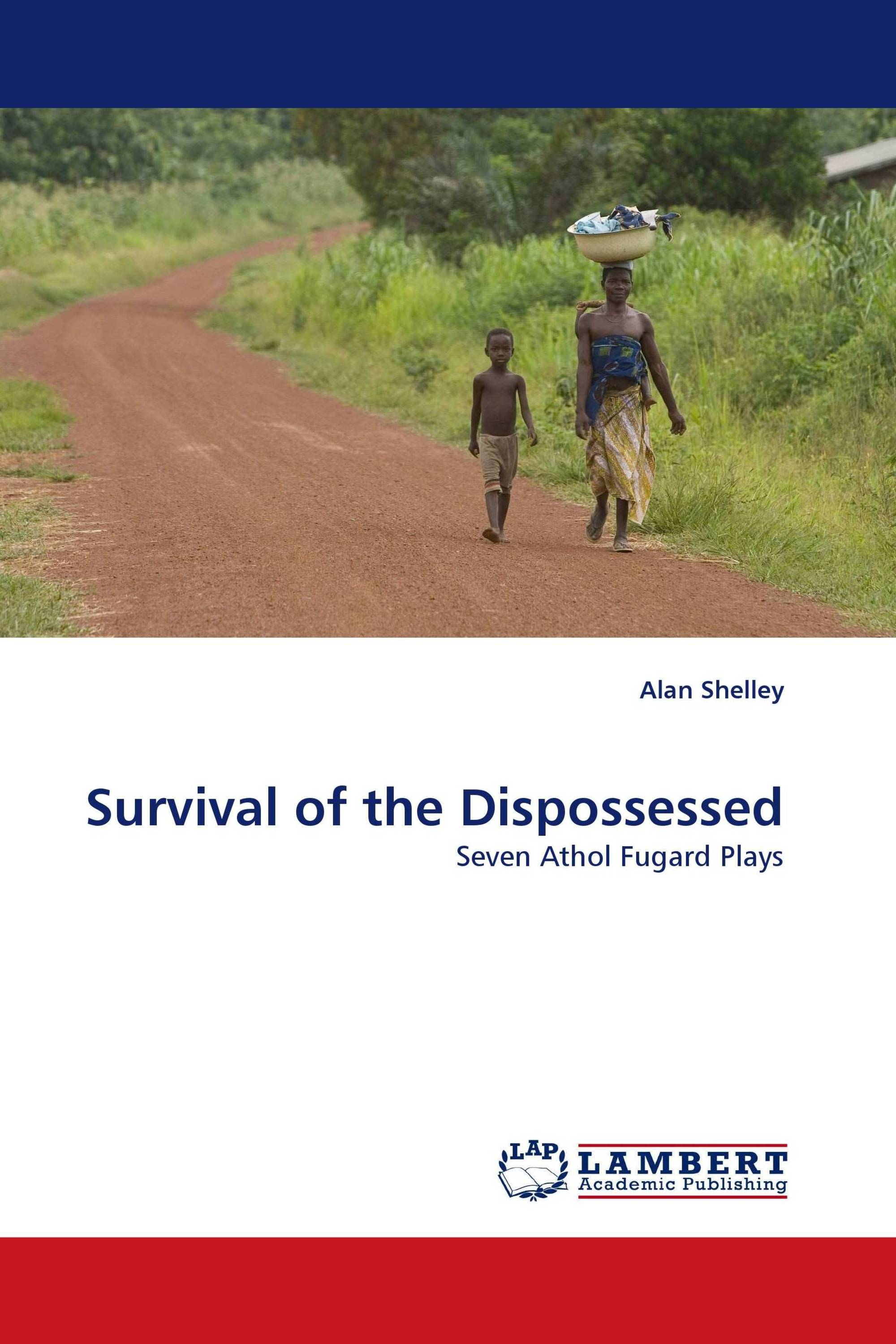 Survival of the Dispossessed