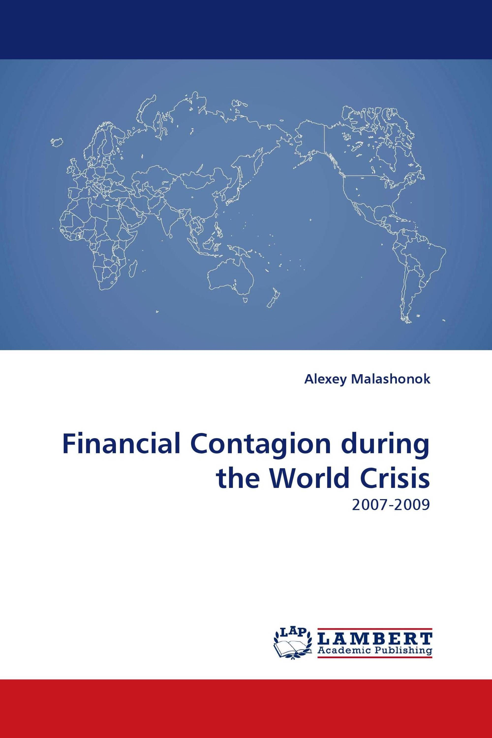 Financial Contagion during the World Crisis