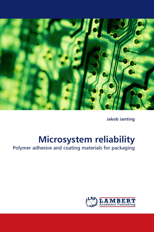 Microsystem reliability