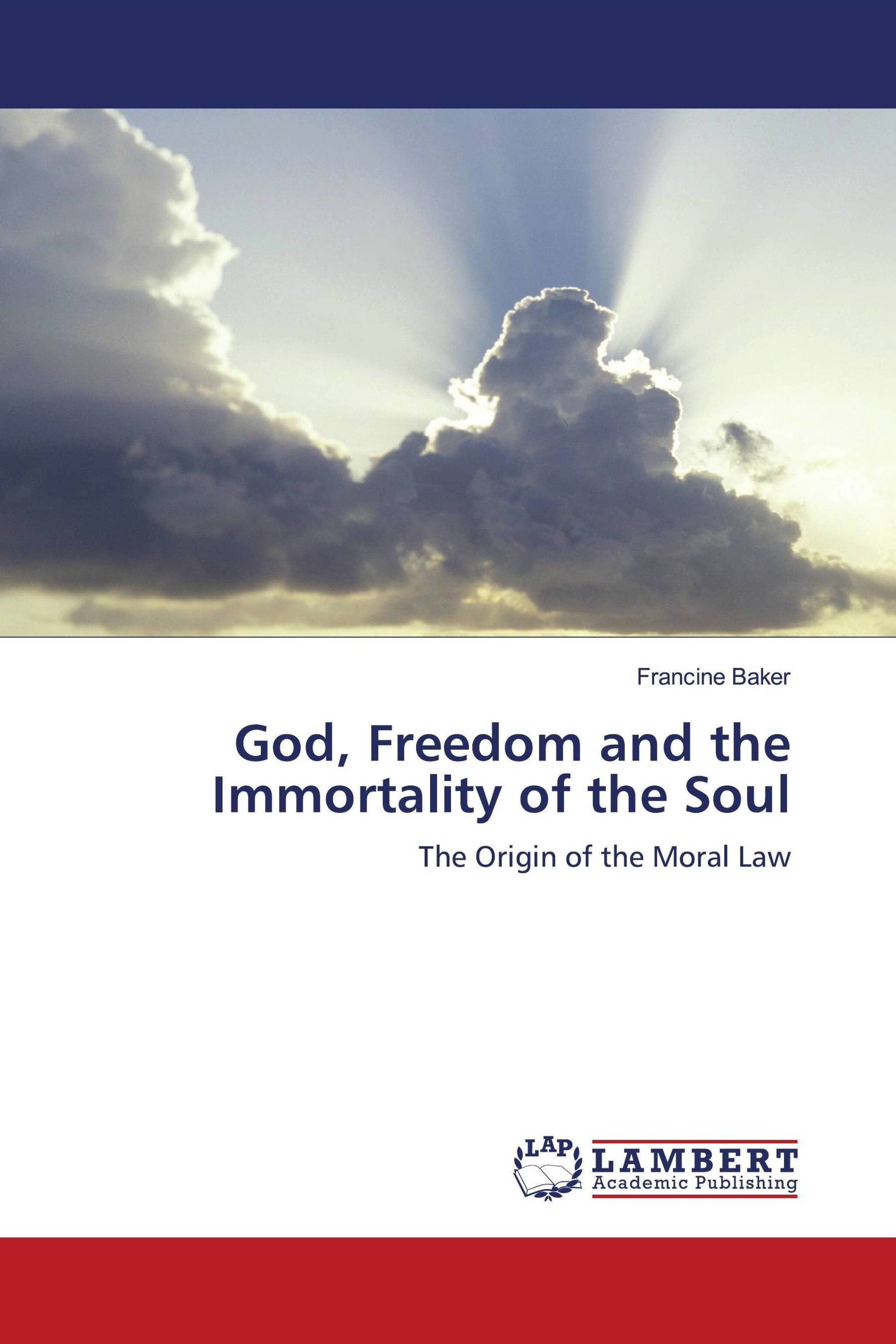 God, Freedom and the Immortality of the Soul