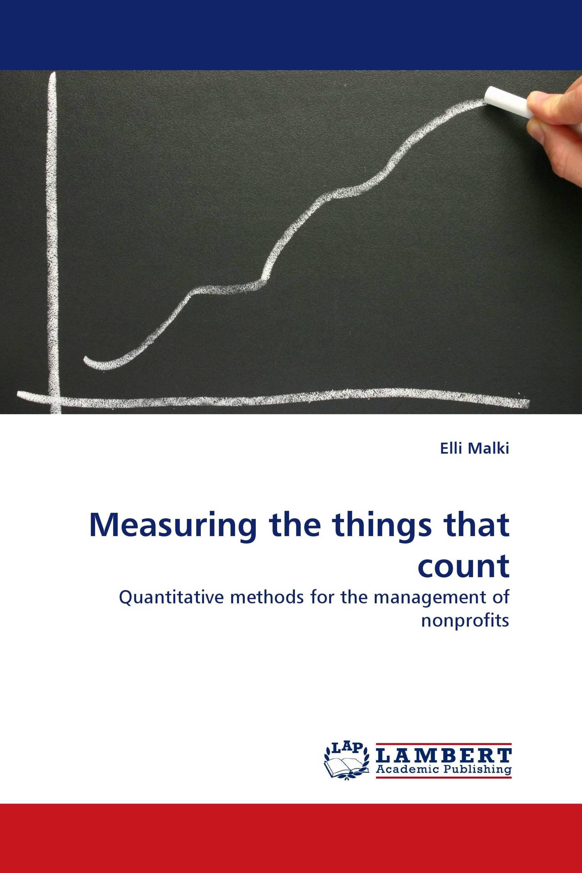 Measuring the things that count