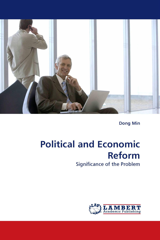 Political and Economic Reform