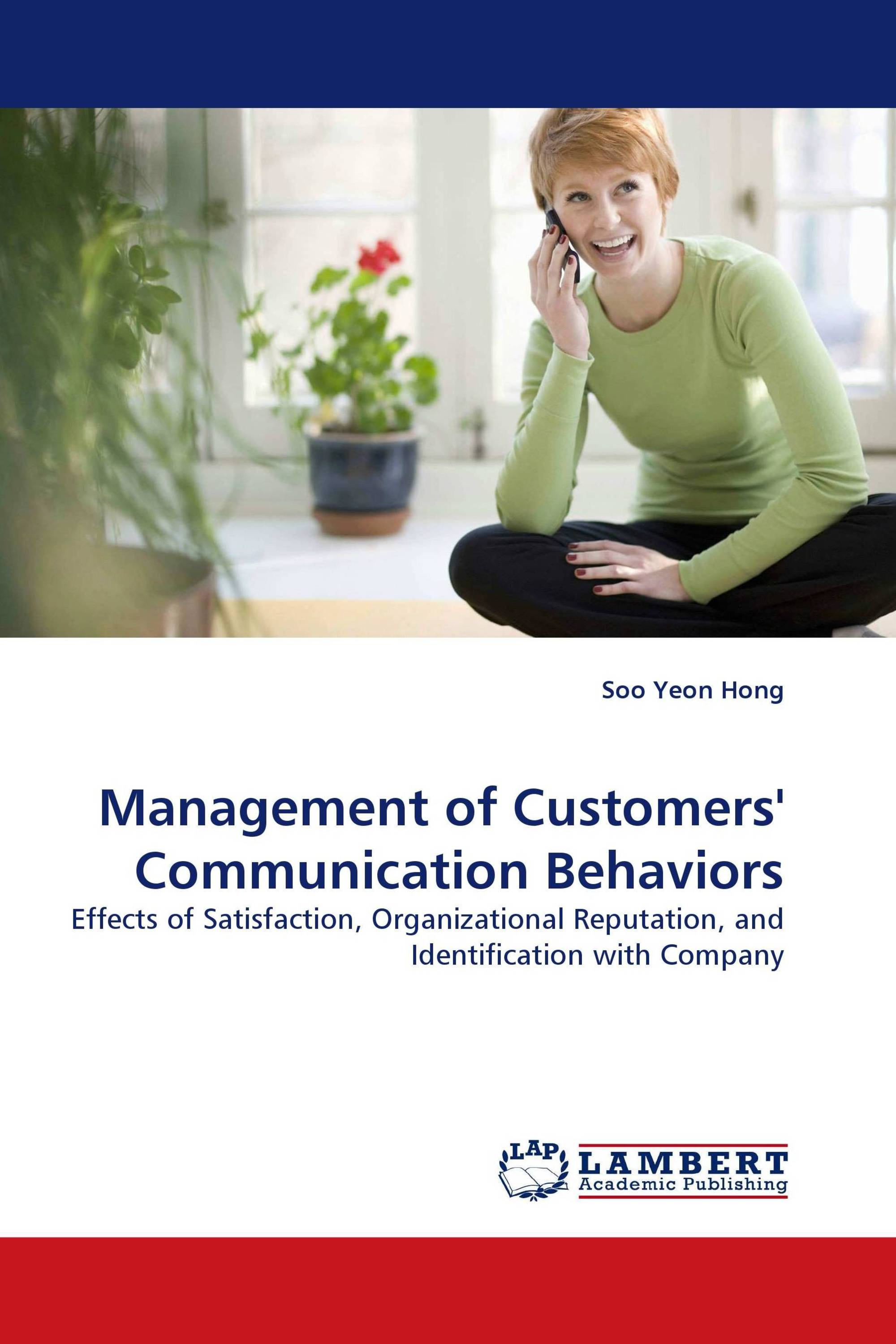 Management of Customers'' Communication Behaviors