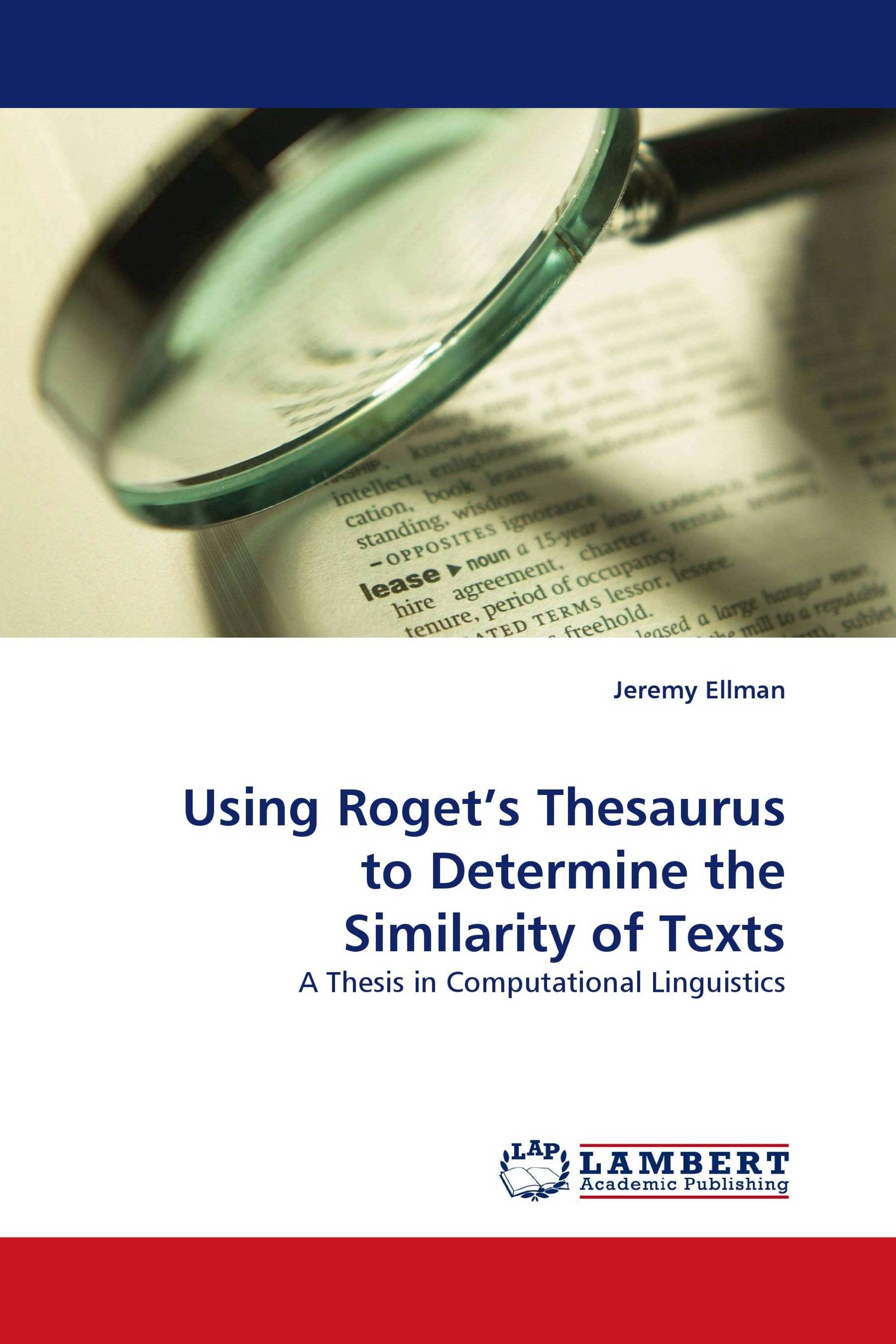 Using Rogets Thesaurus To Determine The Similarity Of Texts 978 3