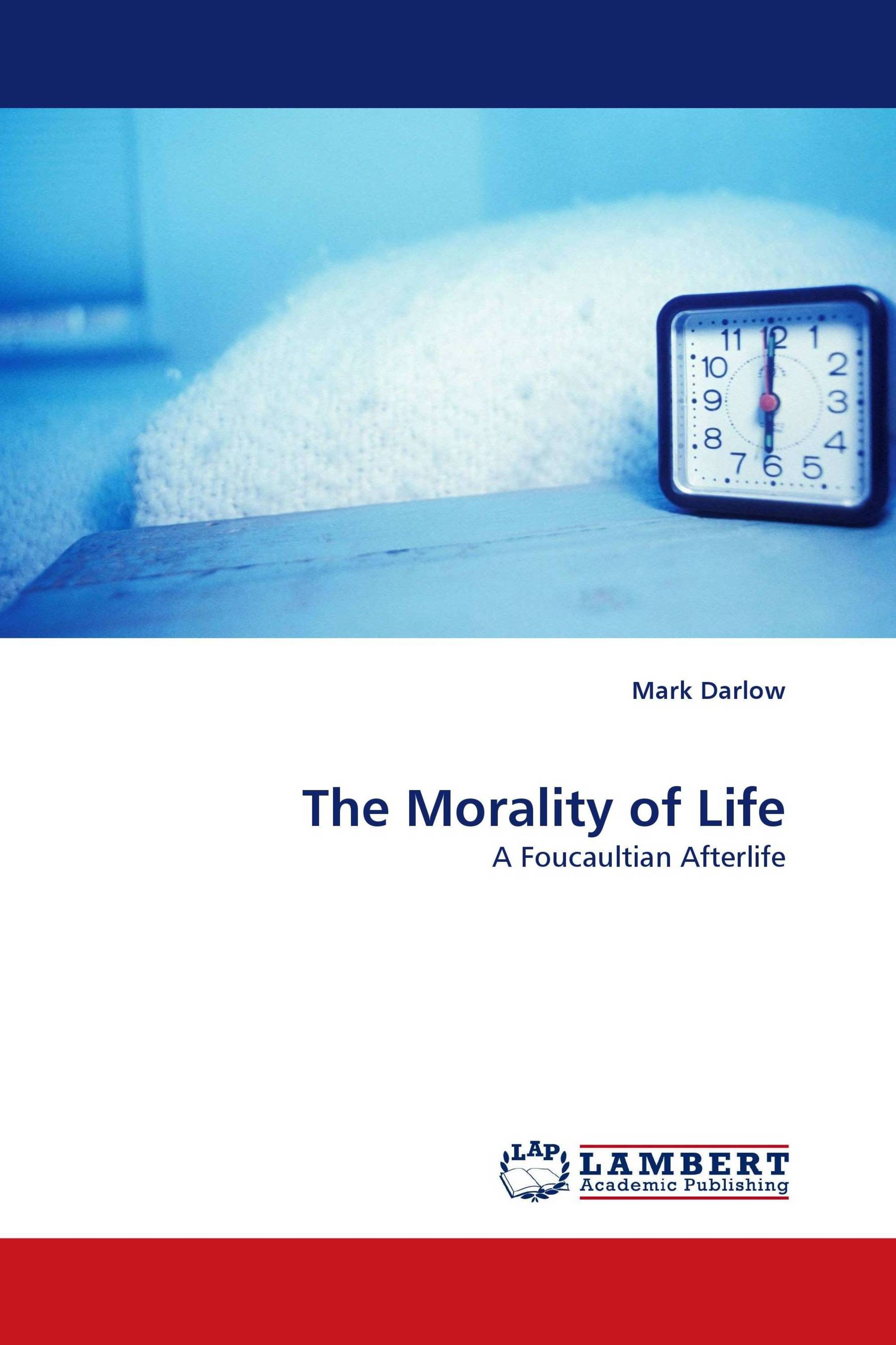 The Morality of Life