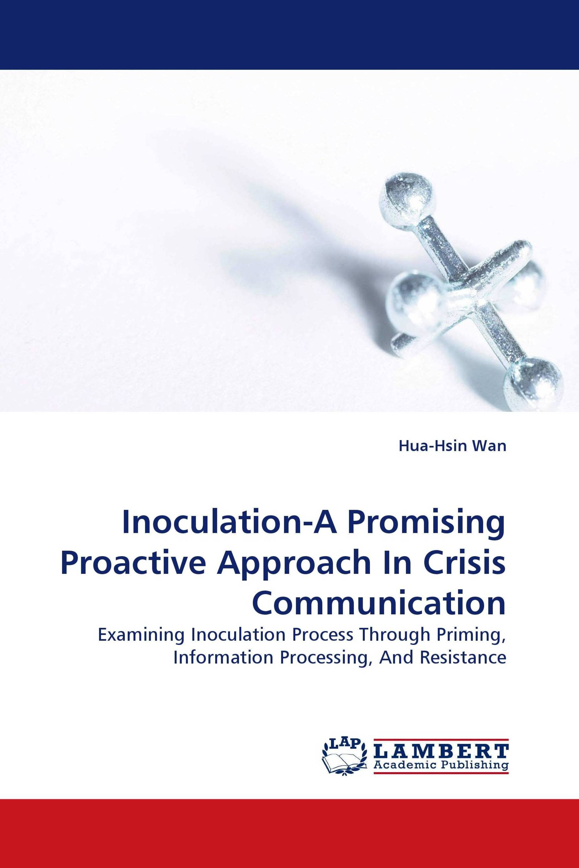 Inoculation-A Promising Proactive Approach In Crisis Communication