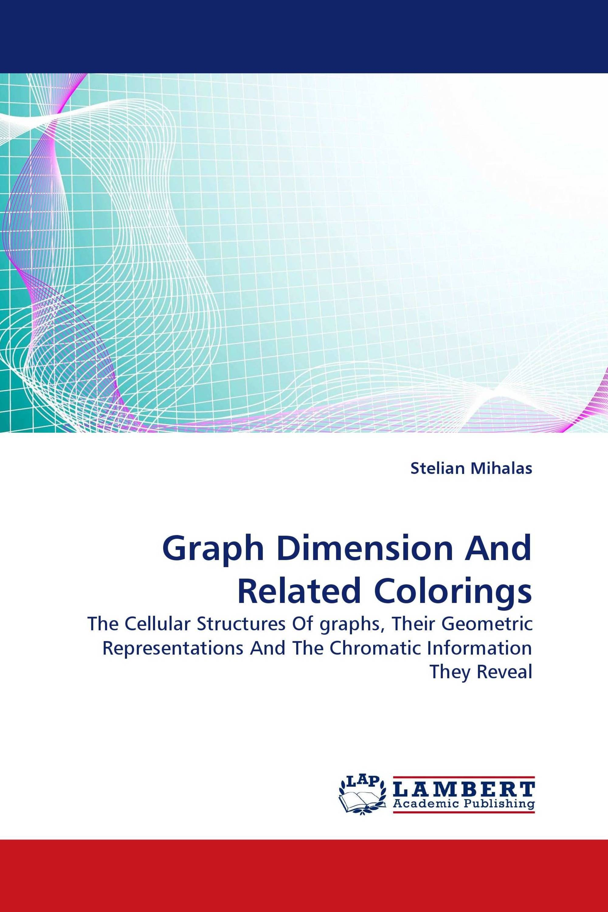 Graph Dimension And Related Colorings