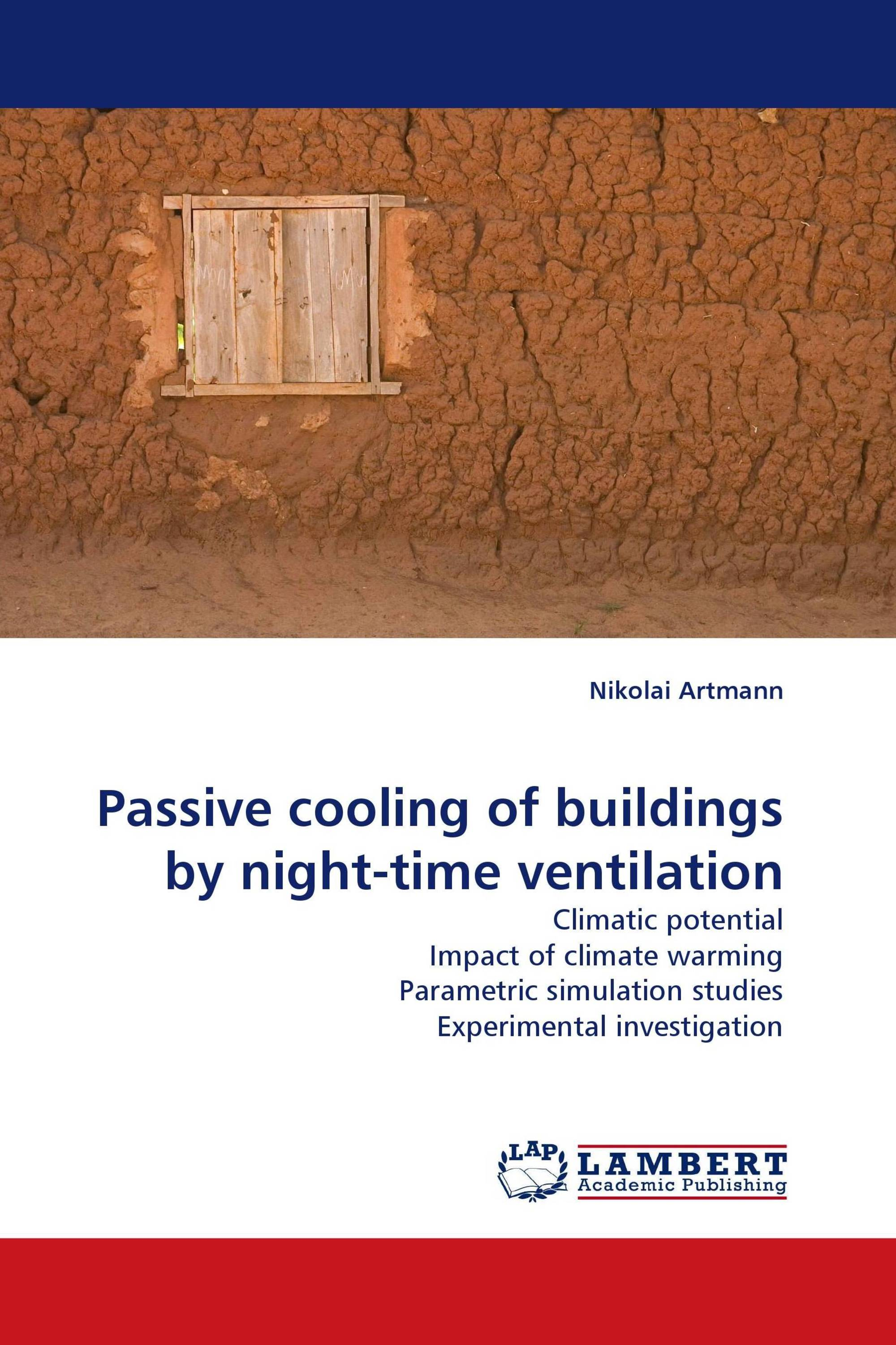 Passive cooling of buildings by night-time ventilation