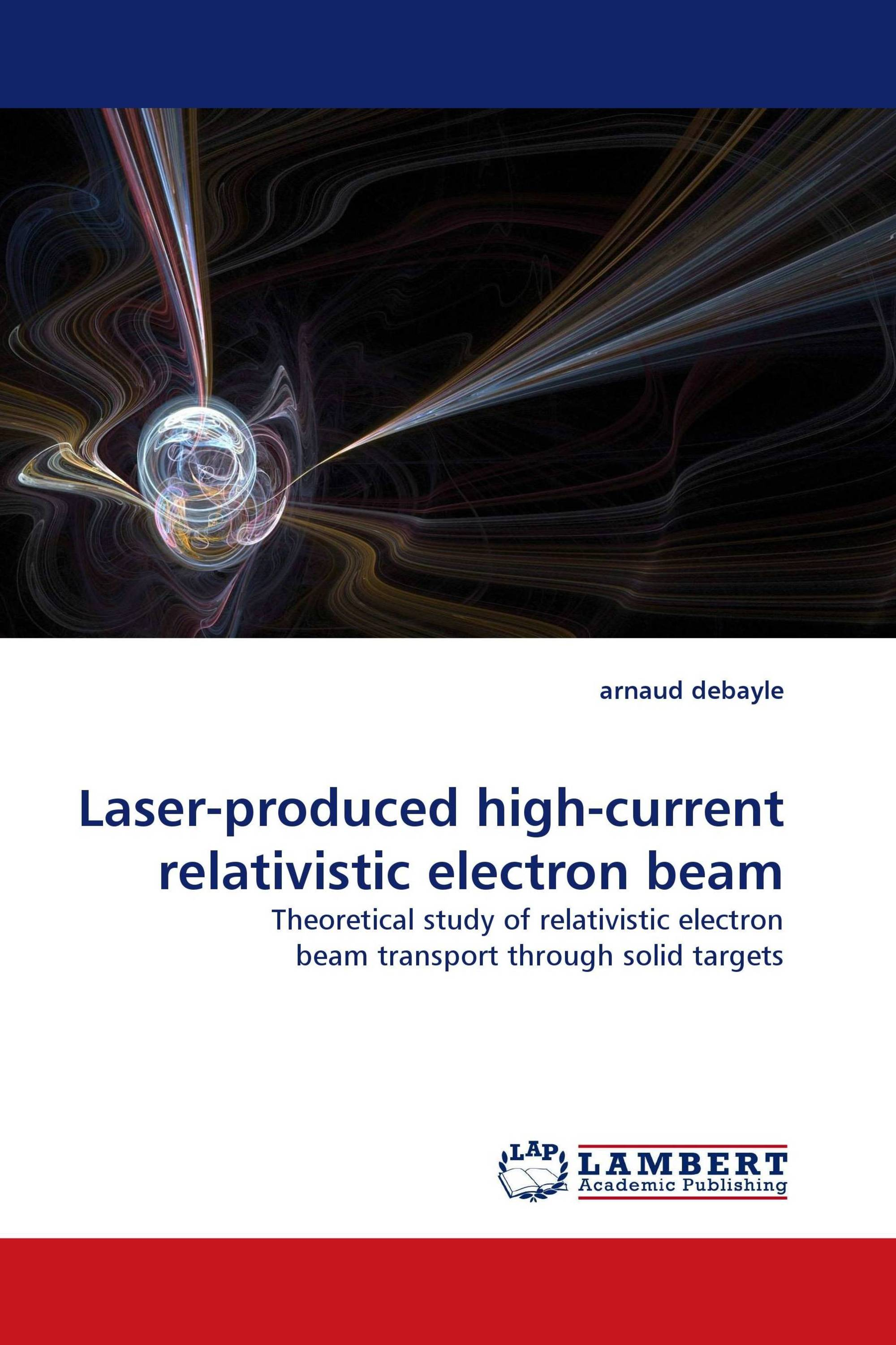 Laser-produced high-current relativistic electron beam