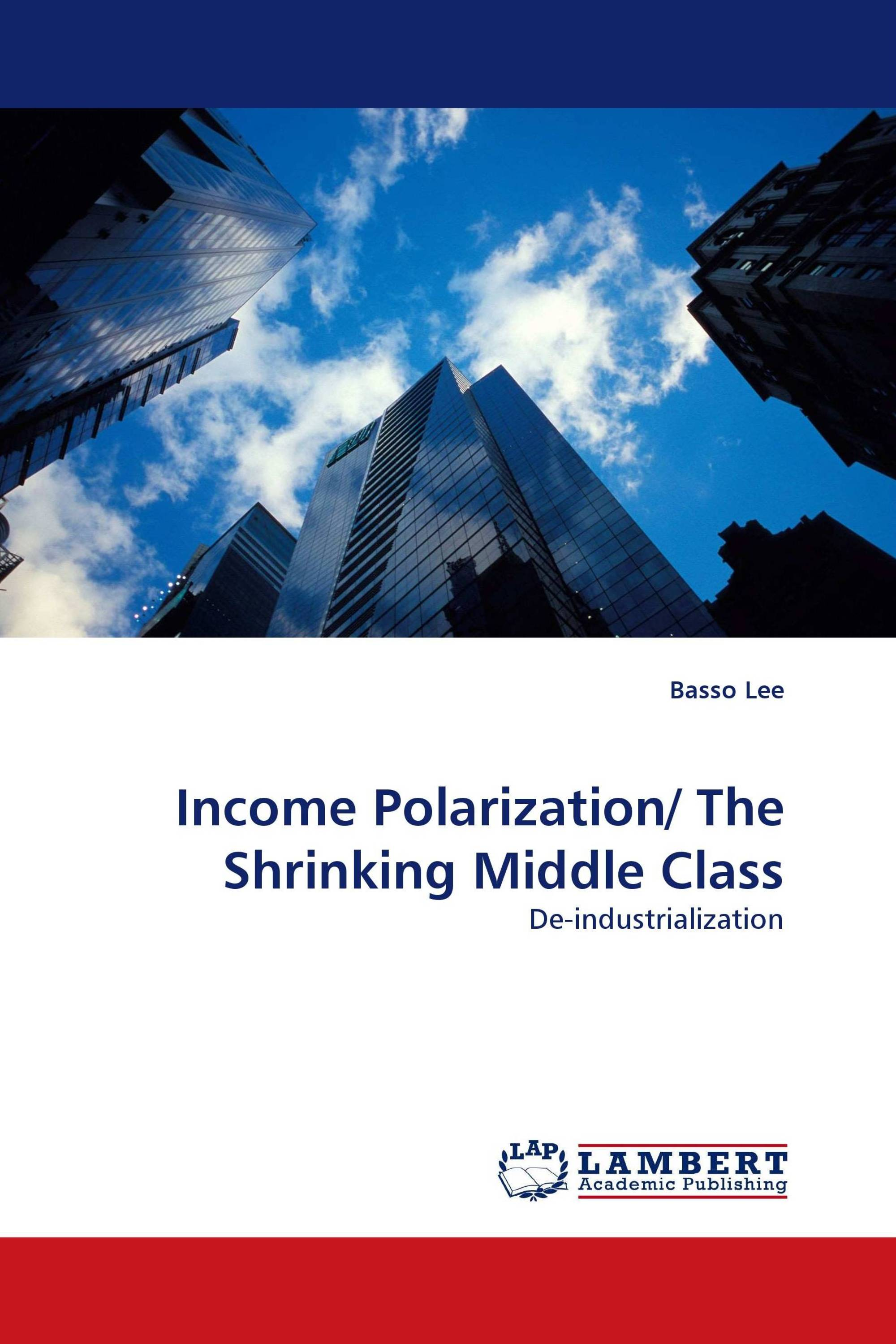 Income Polarization/ The Shrinking Middle Class