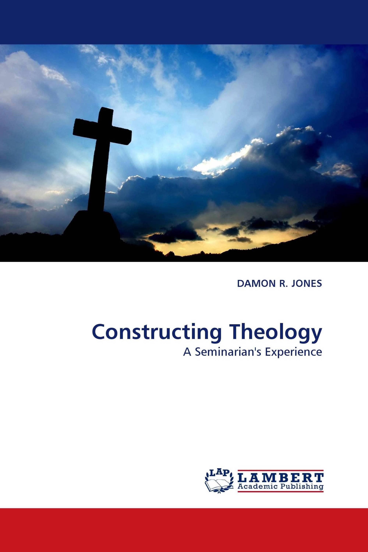 Constructing Theology