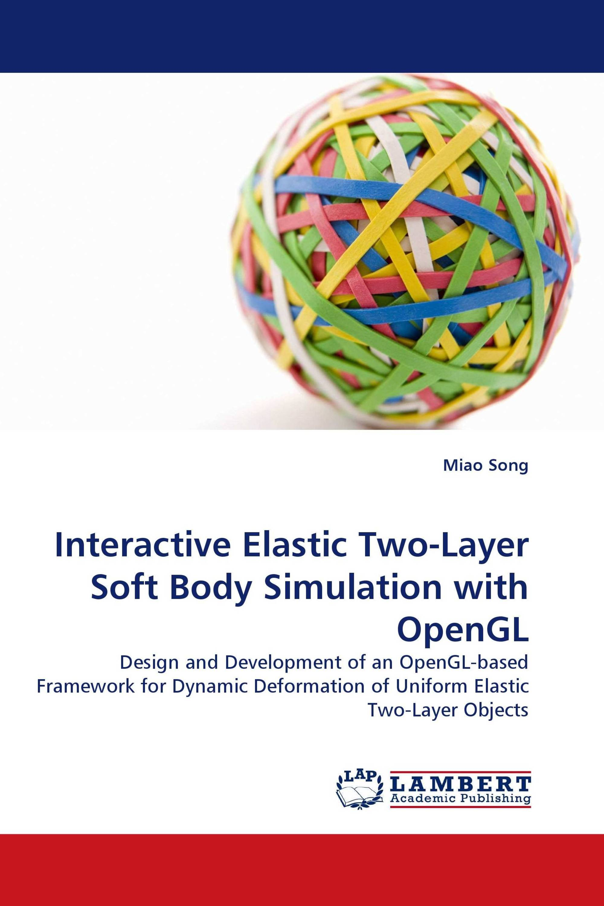 Interactive Elastic Two-Layer Soft Body Simulation with OpenGL / 978