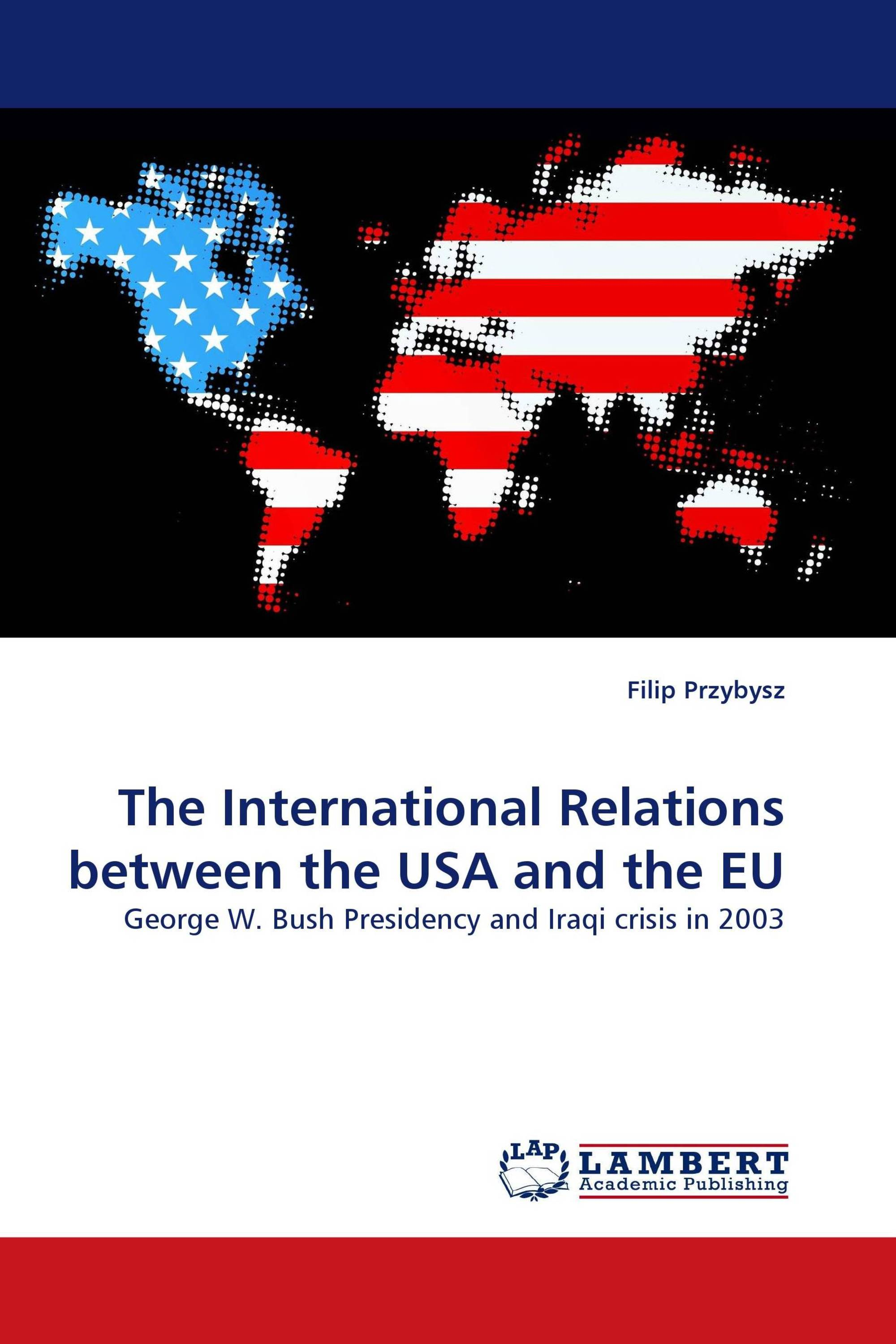 The International Relations between the USA and the EU