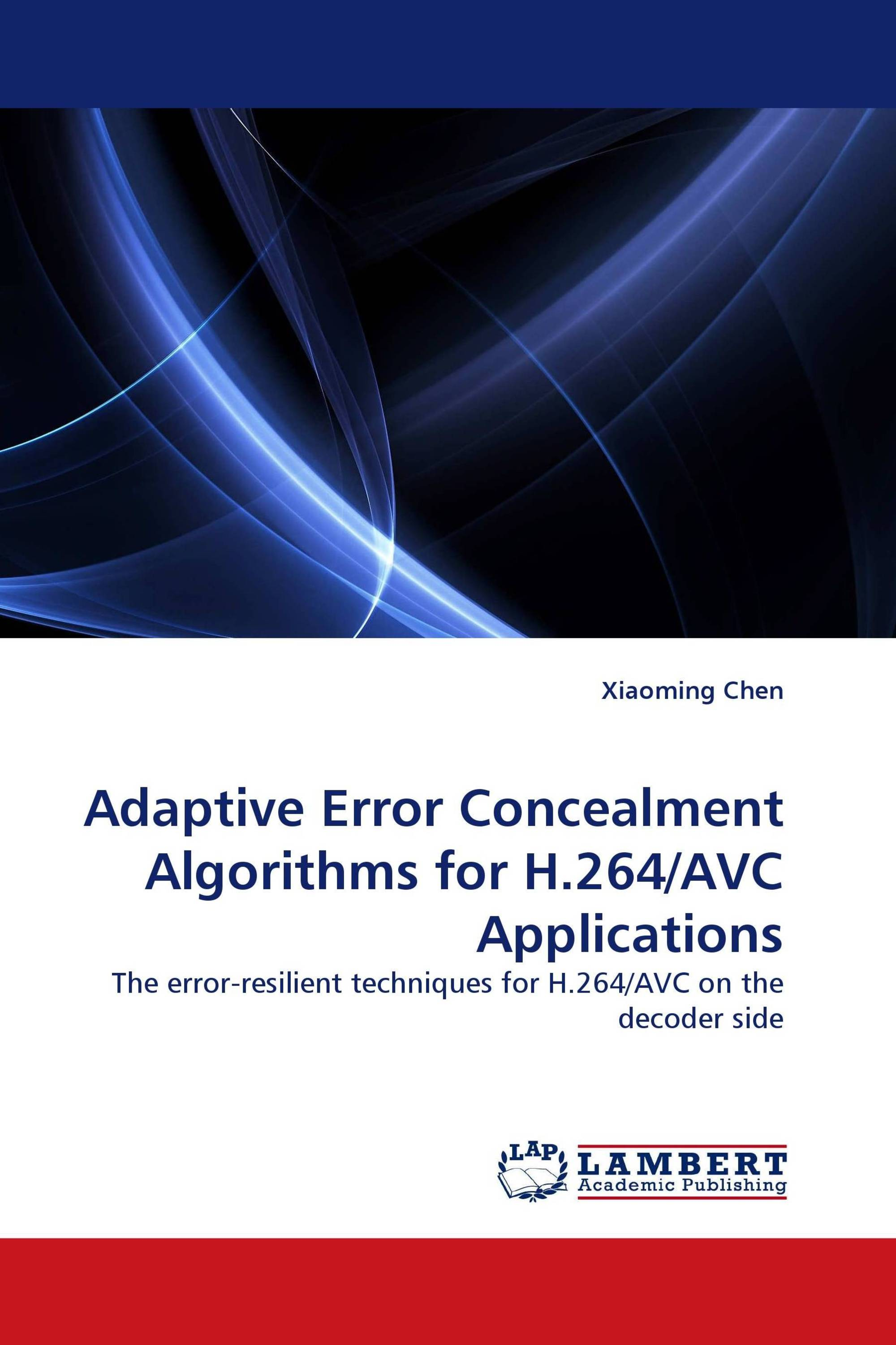 Adaptive Error Concealment Algorithms for H.264/AVC Applications