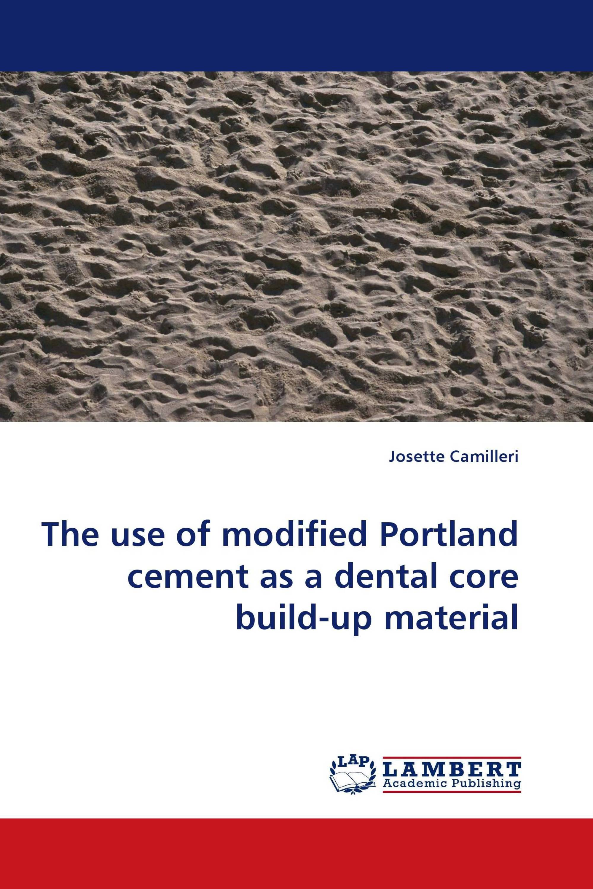 Mega The use of modified Portland cement as a dental core build-up AG65