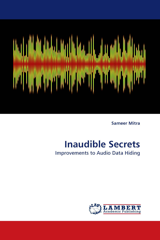 Inaudible Secrets