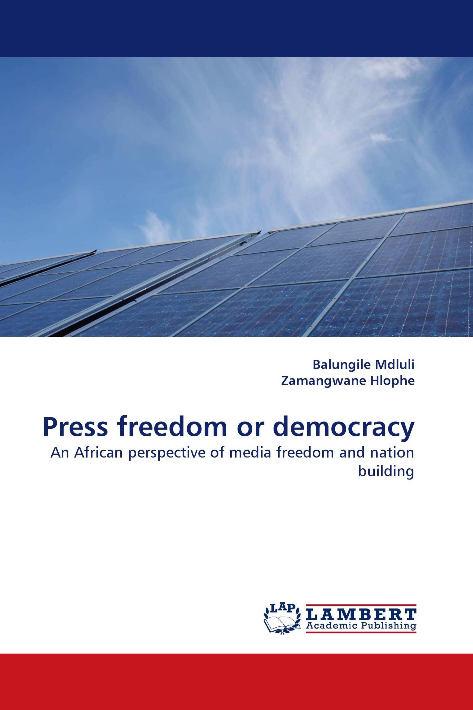 Press freedom or democracy