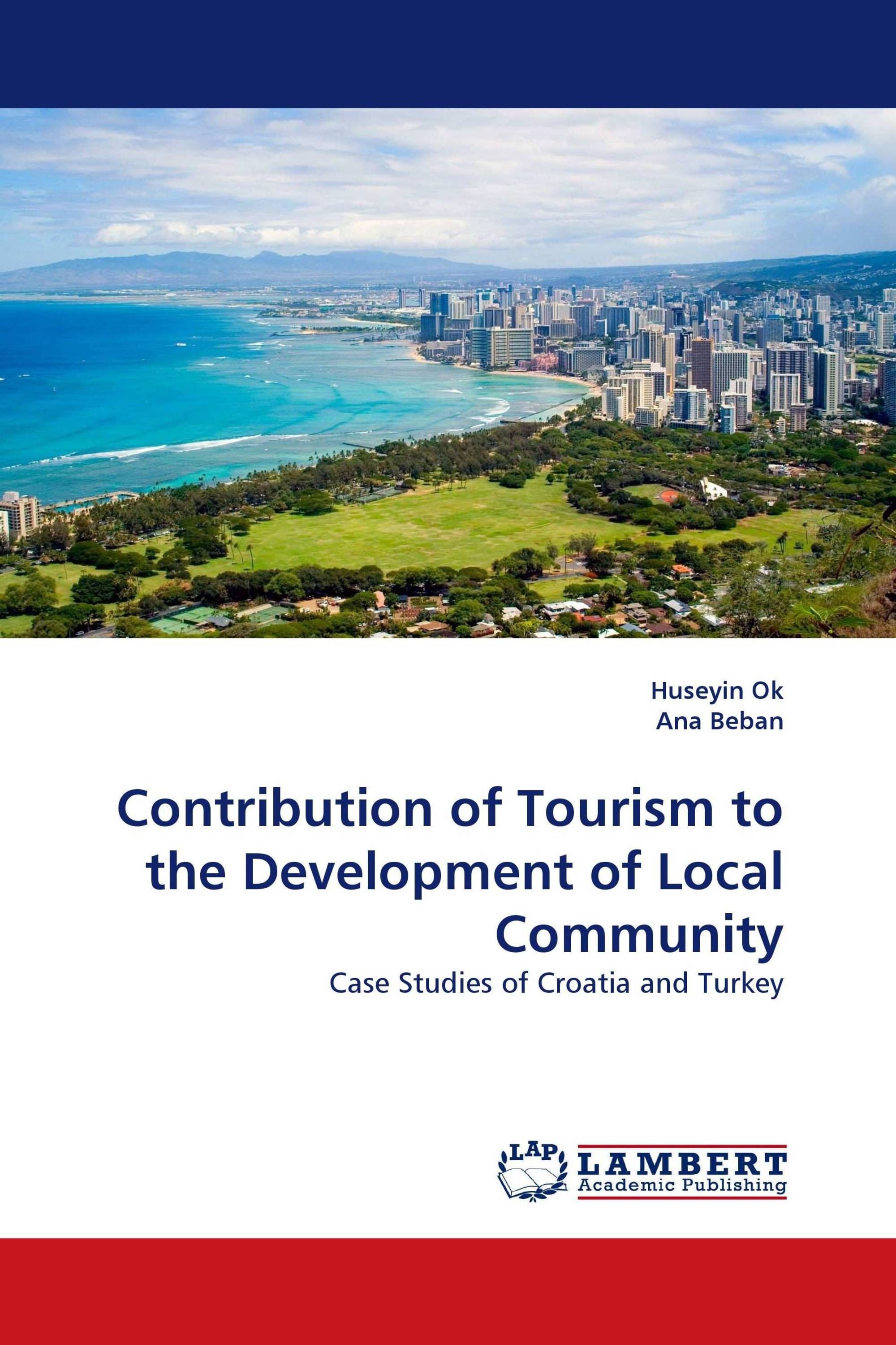 Contribution of Tourism to the Development of Local Community