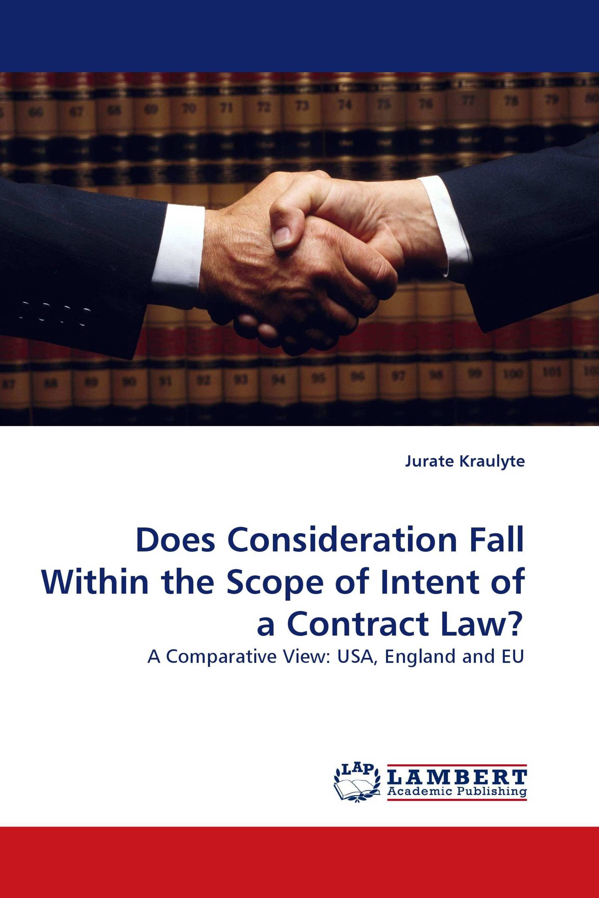 Does Consideration Fall Within the Scope of Intent of a Contract Law?