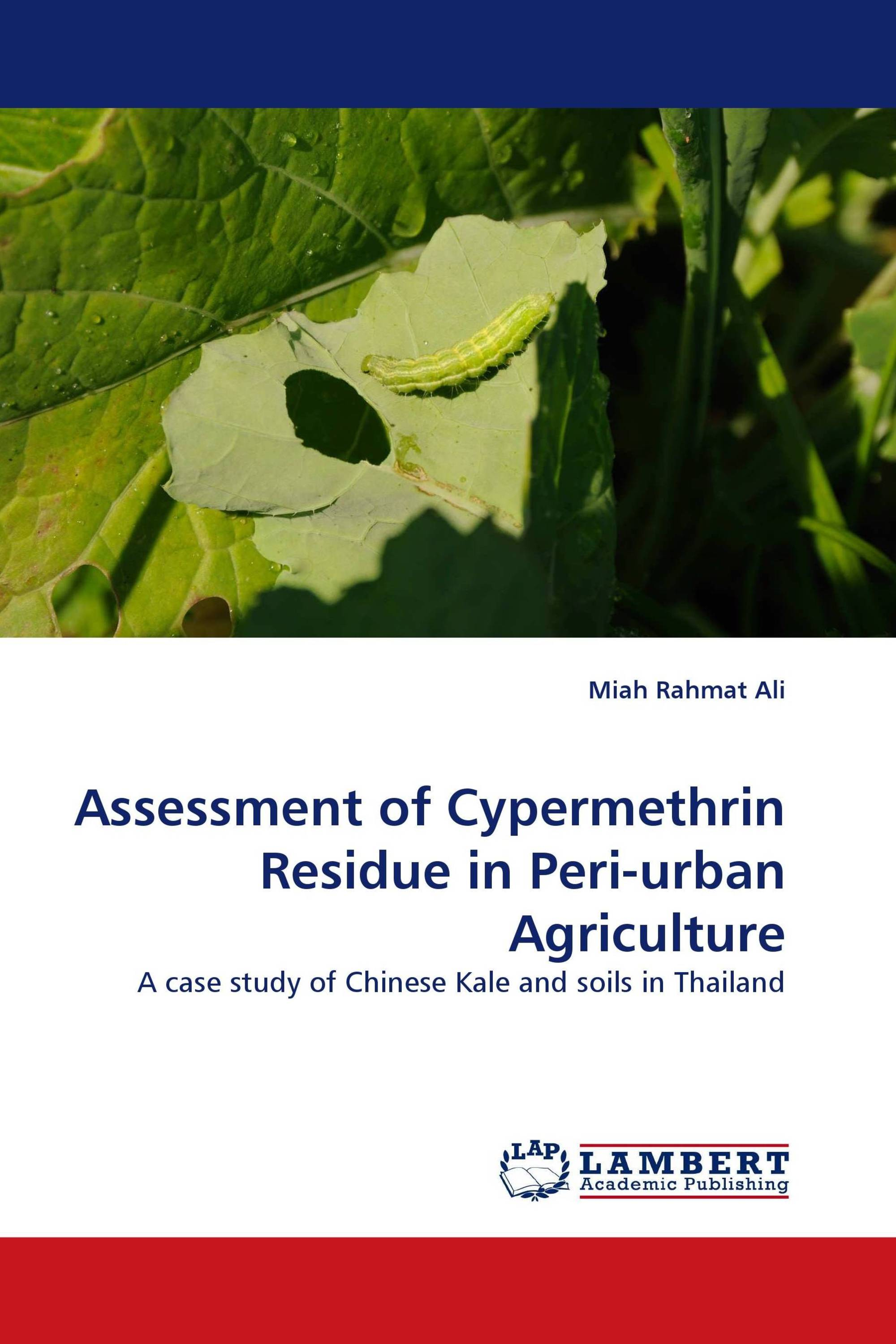 Assessment of Cypermethrin Residue in Peri-urban Agriculture