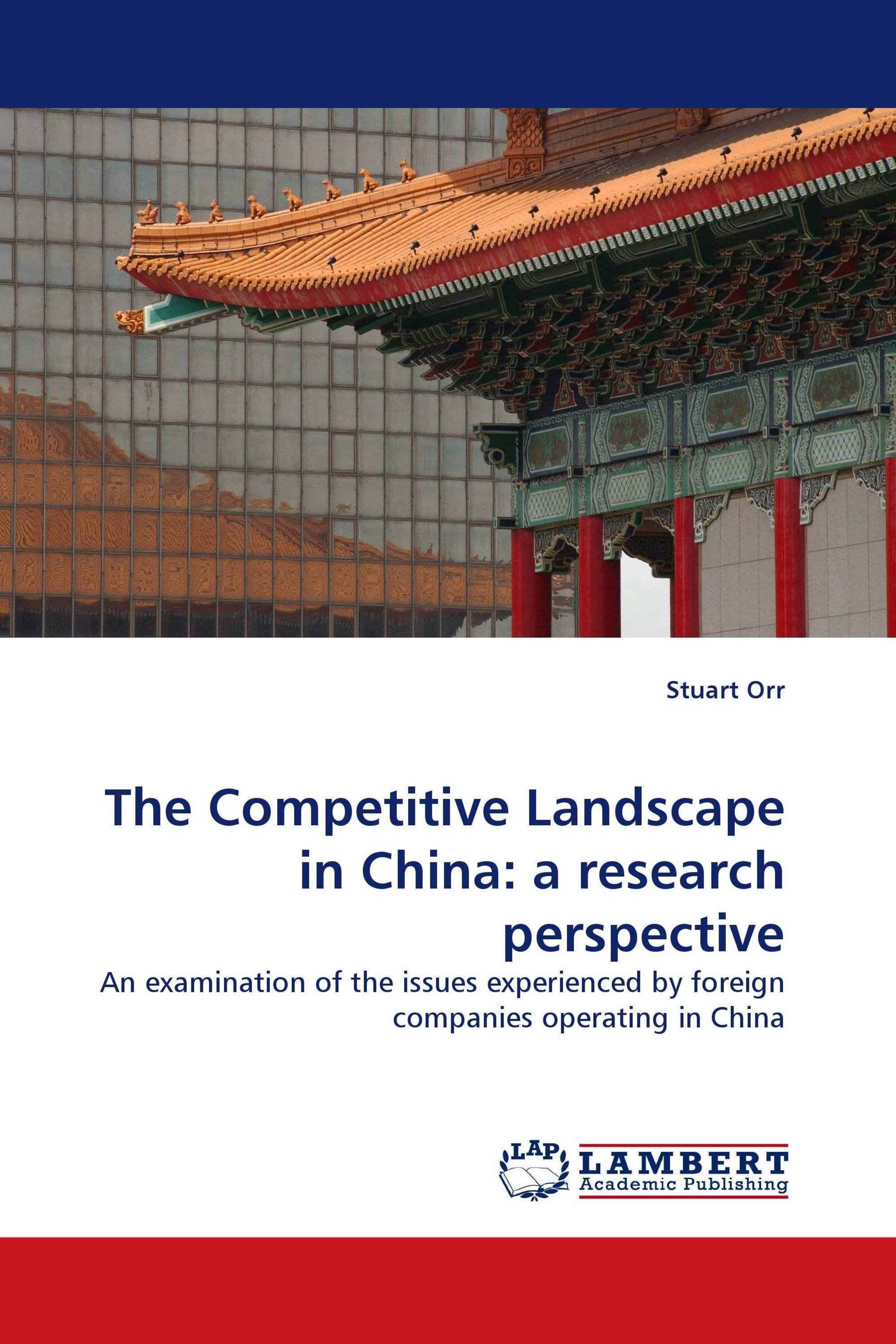 The Competitive Landscape in China: a research perspective