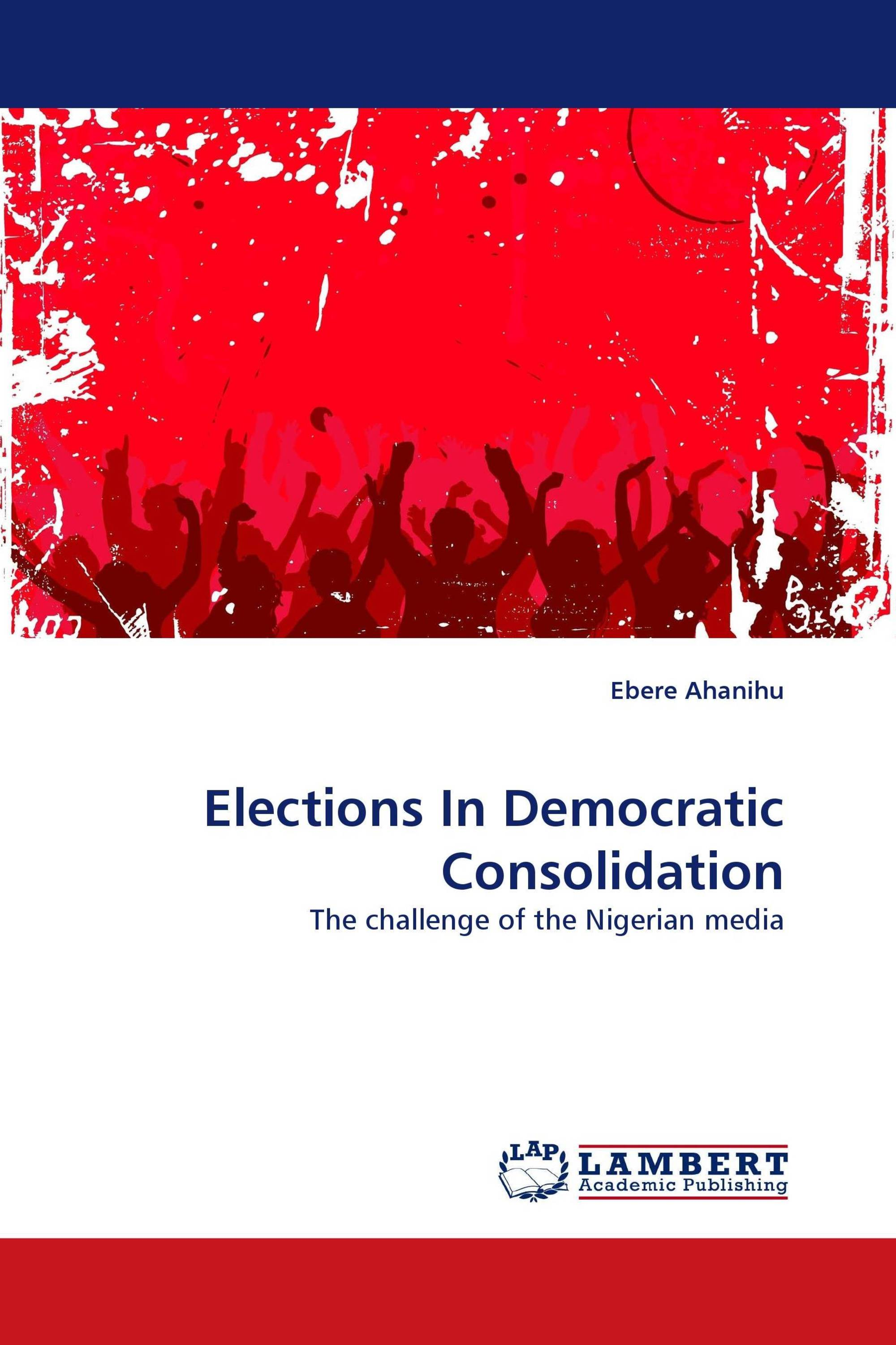 evaluating democratic consolidation in ghana essay