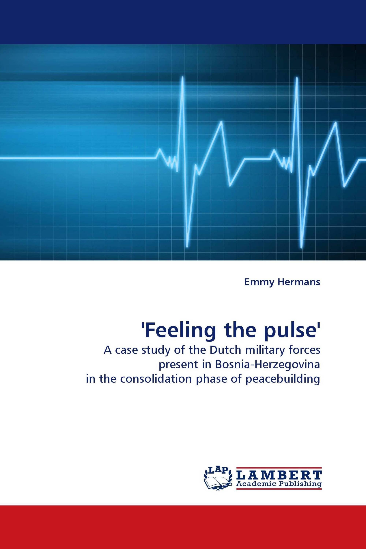 ''Feeling the pulse''