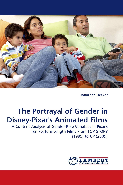 The Portrayal of Gender in Disney-Pixar''s Animated Films