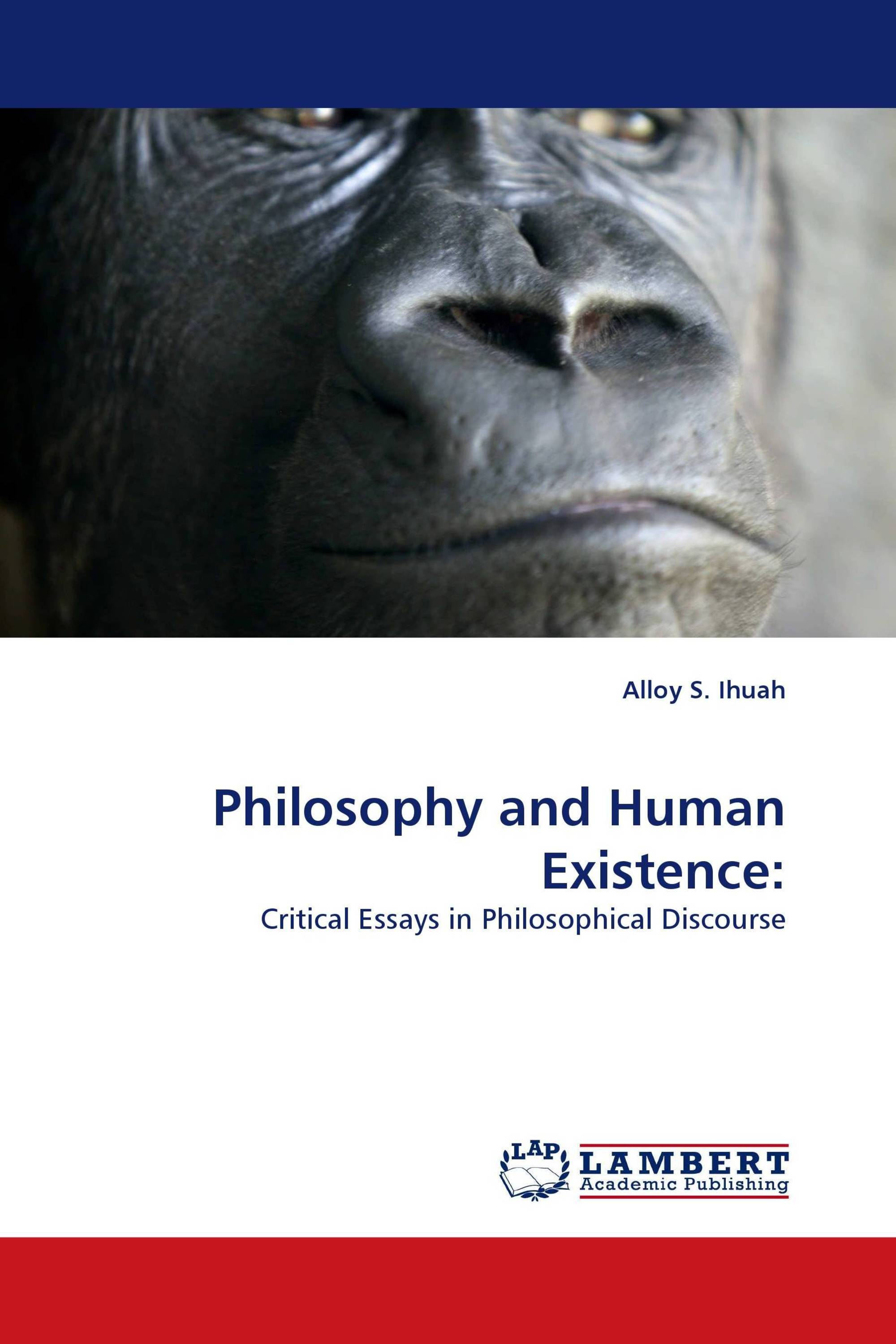 Philosophy and Human Existence: