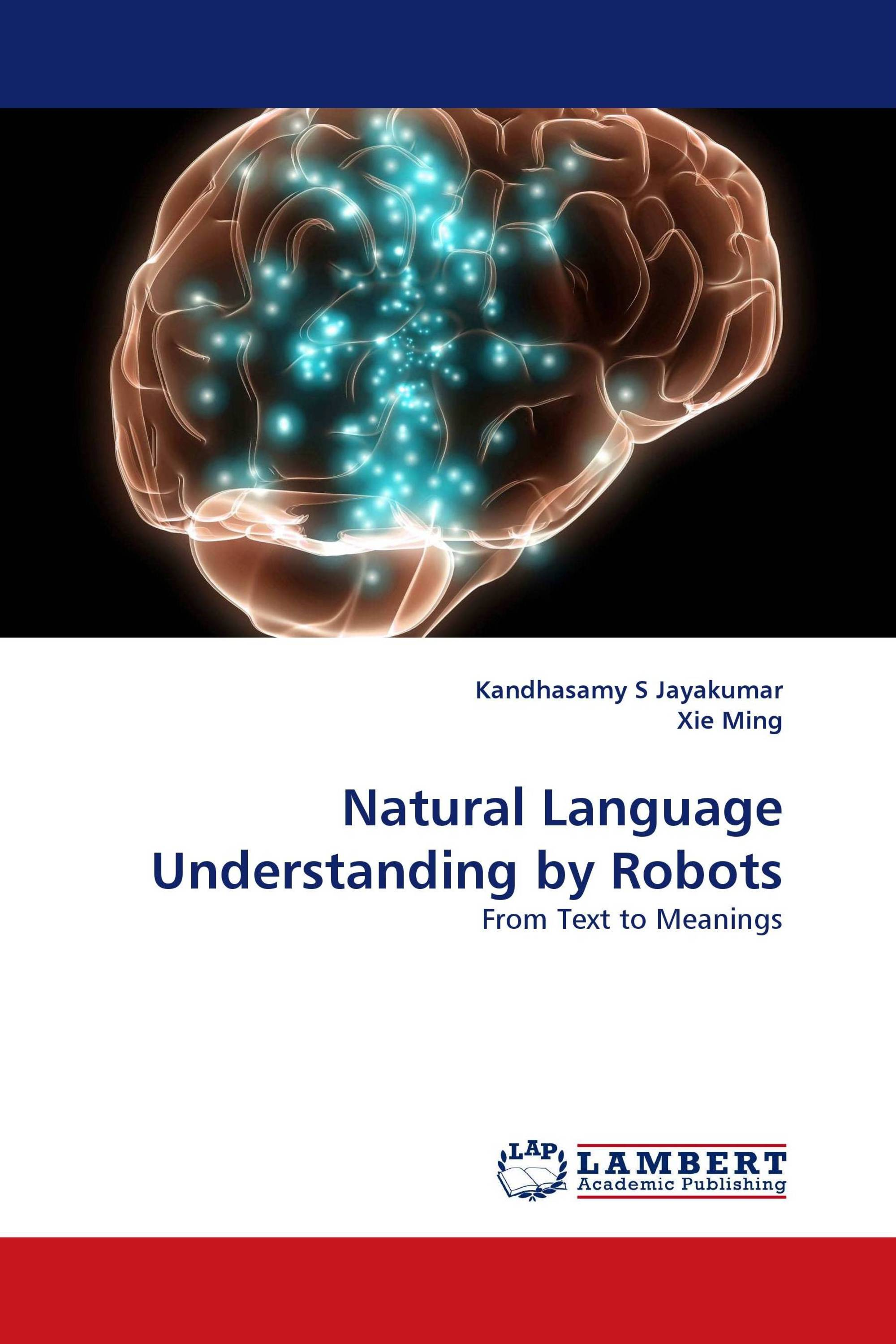 Natural Language Understanding by Robots