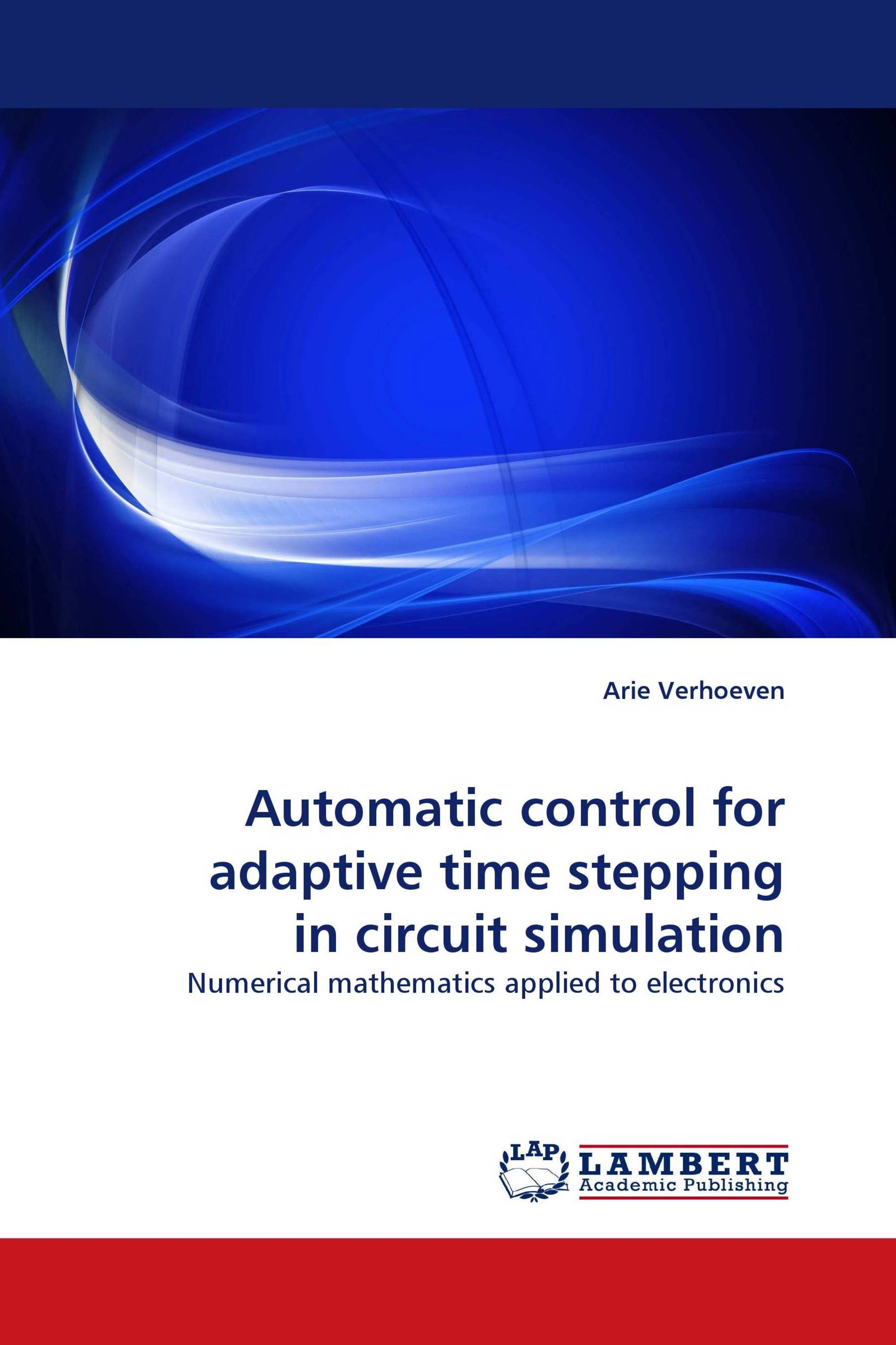 Automatic control for adaptive time stepping in circuit simulation