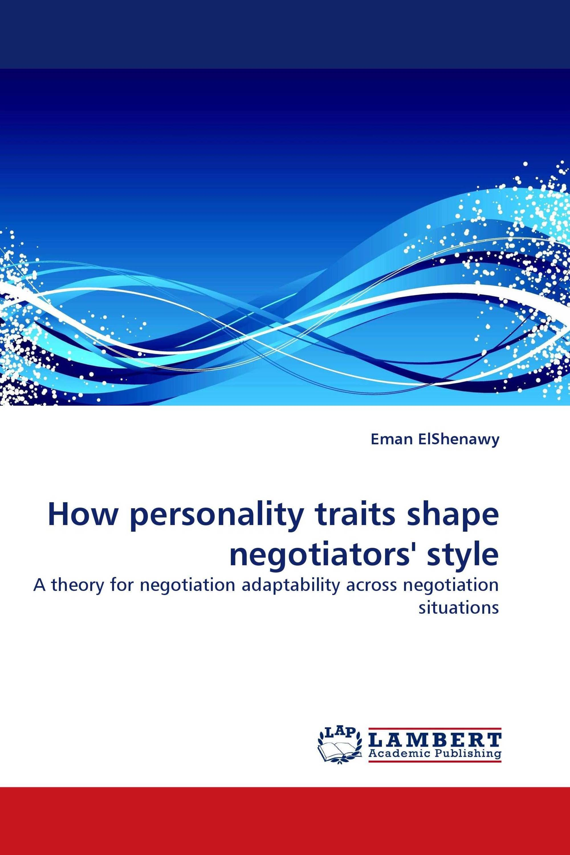How personality traits shape negotiators'' style