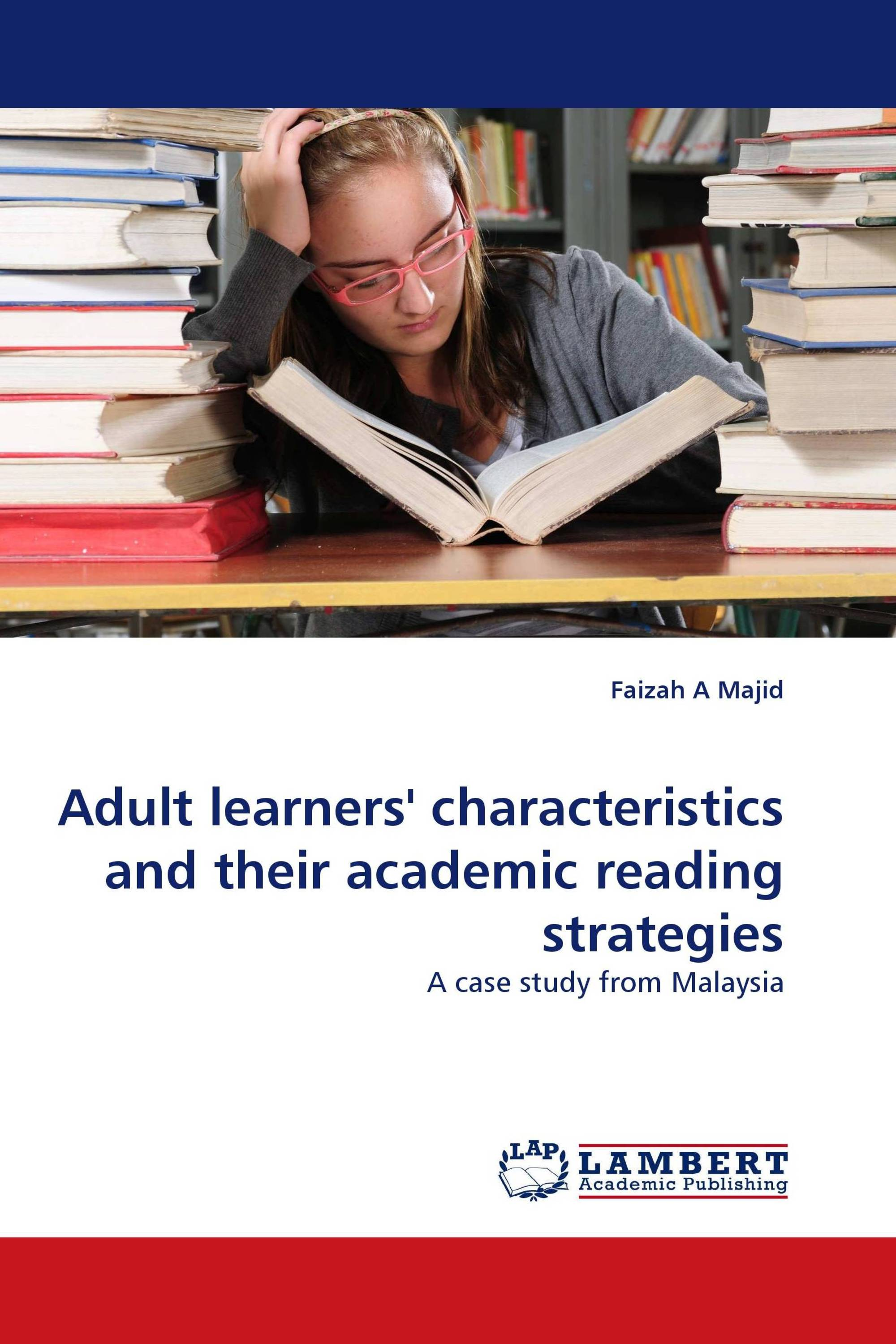 Adult learners'' characteristics and their academic reading ...