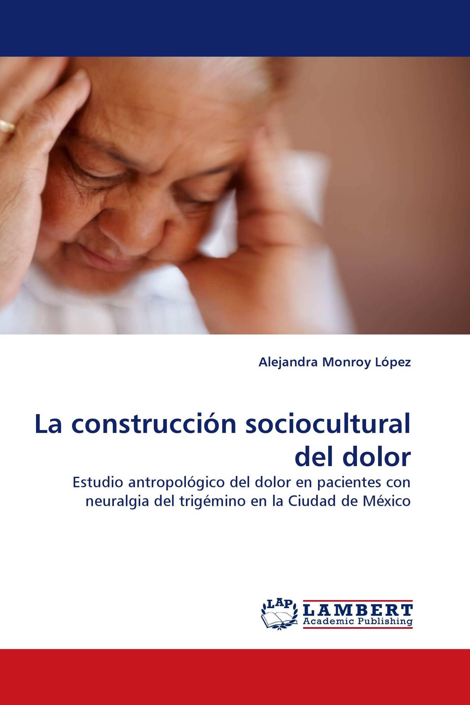La construcción sociocultural del dolor
