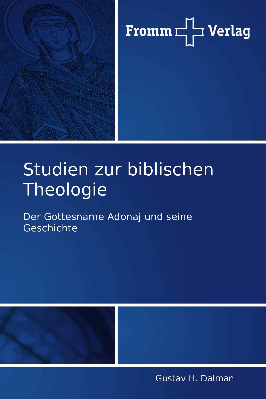 Studien zur biblischen Theologie