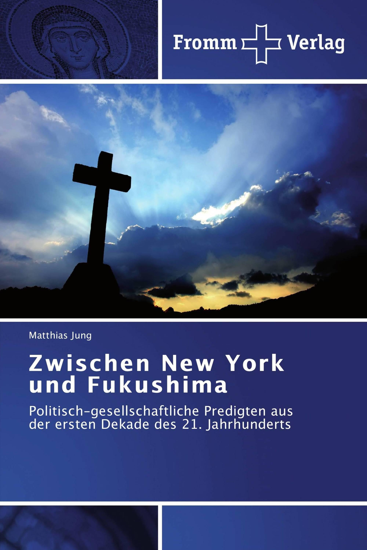 Zwischen New York und Fukushima