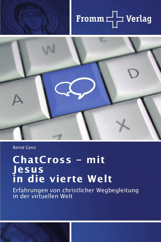 ChatCross - mit Jesus in die vierte Welt