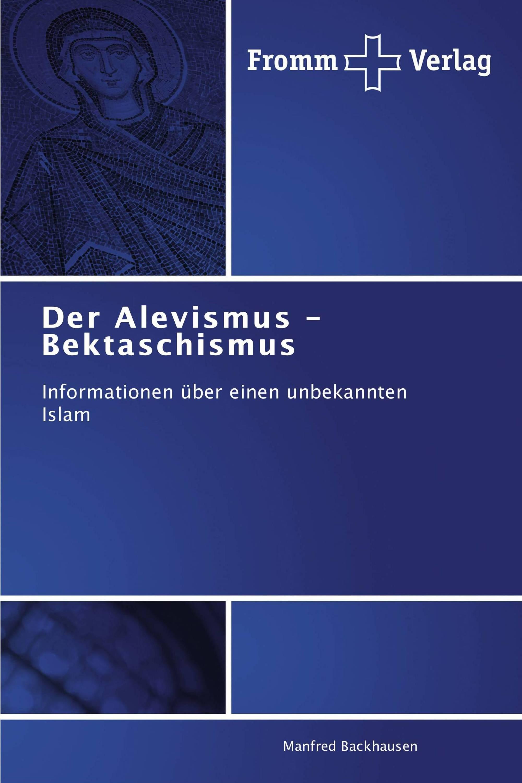 Der Alevismus - Bektaschismus