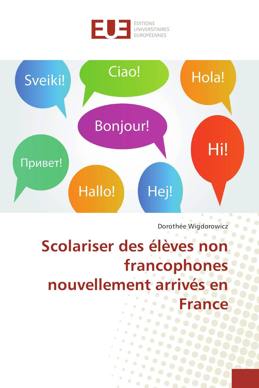 Scolariser des élèves non francophones nouvellement arrivés en France