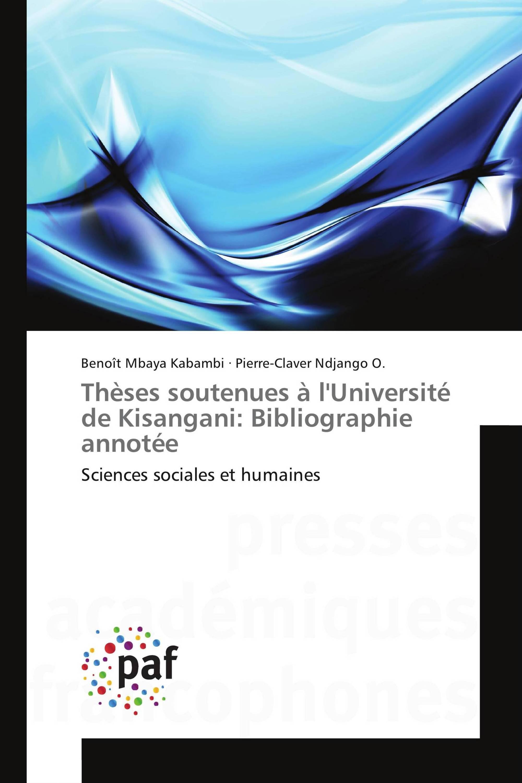 Thèses soutenues à l'Université de Kisangani: Bibliographie annotée