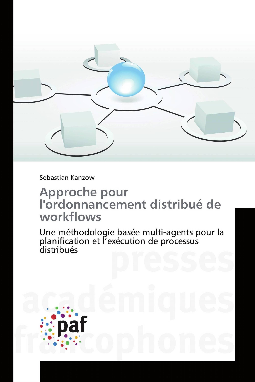 Approche pour l'ordonnancement distribué de workflows